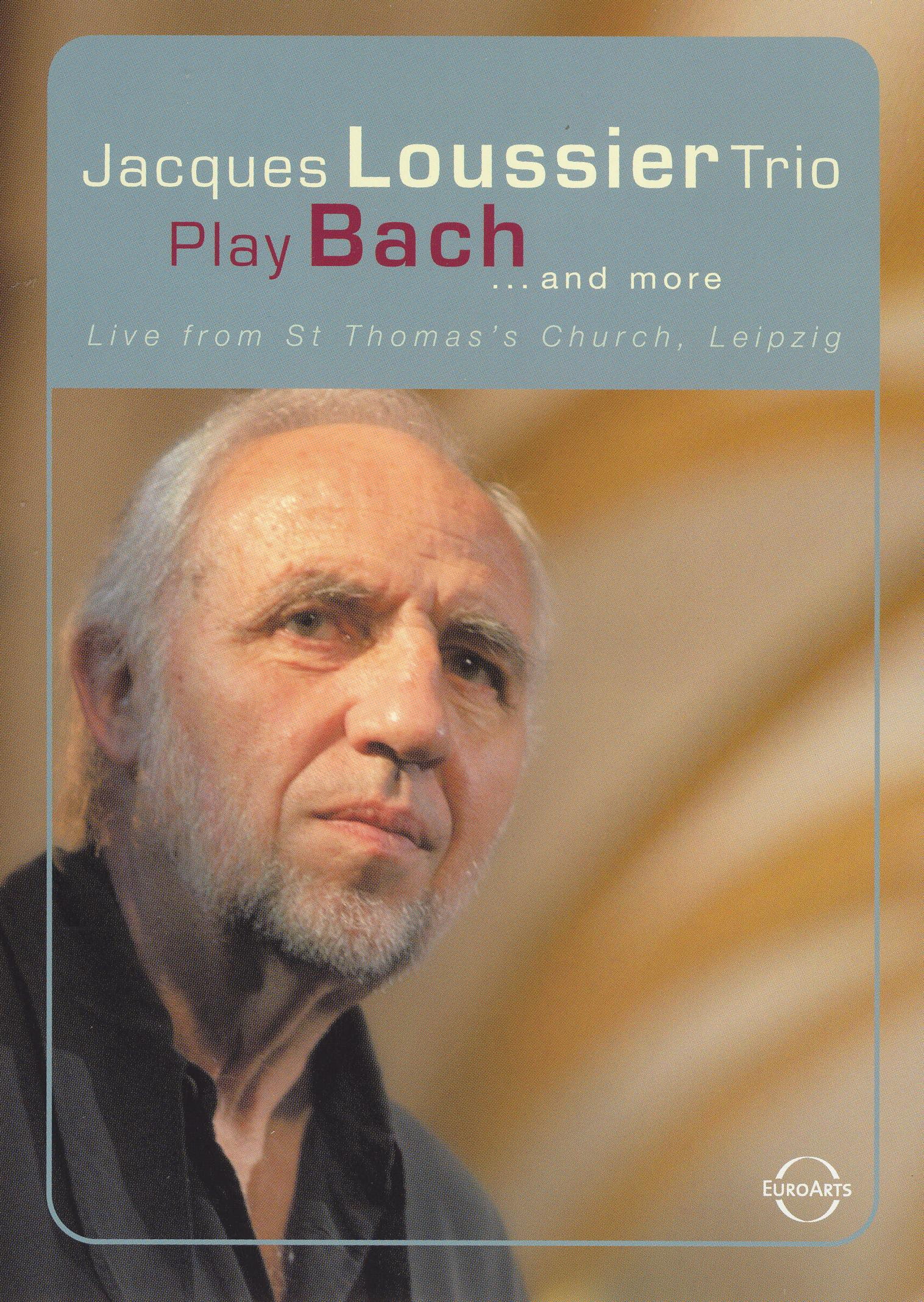 Jacques Loussier Trio Play Bach... and More