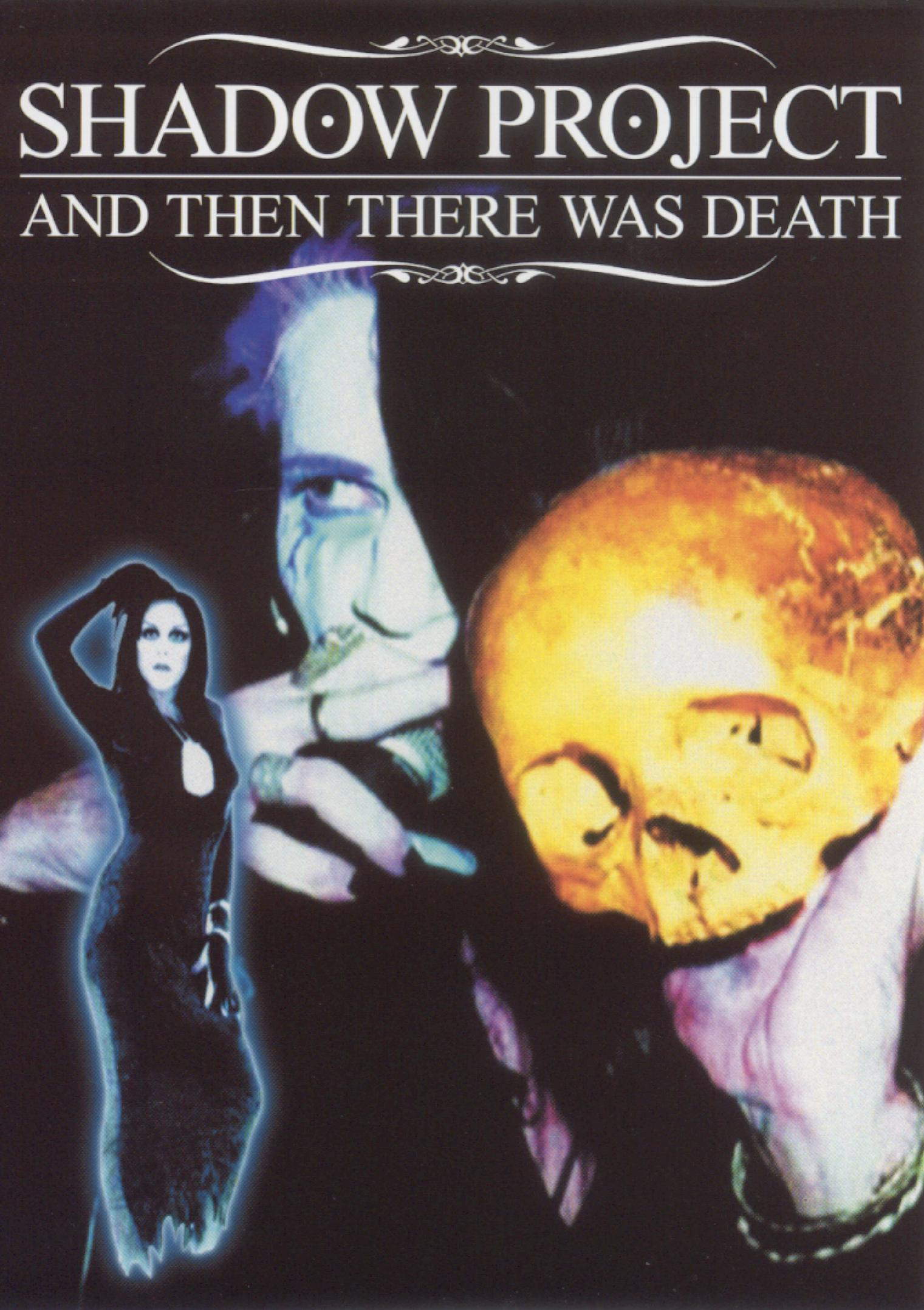 Shadow Project: And Then There Was Death
