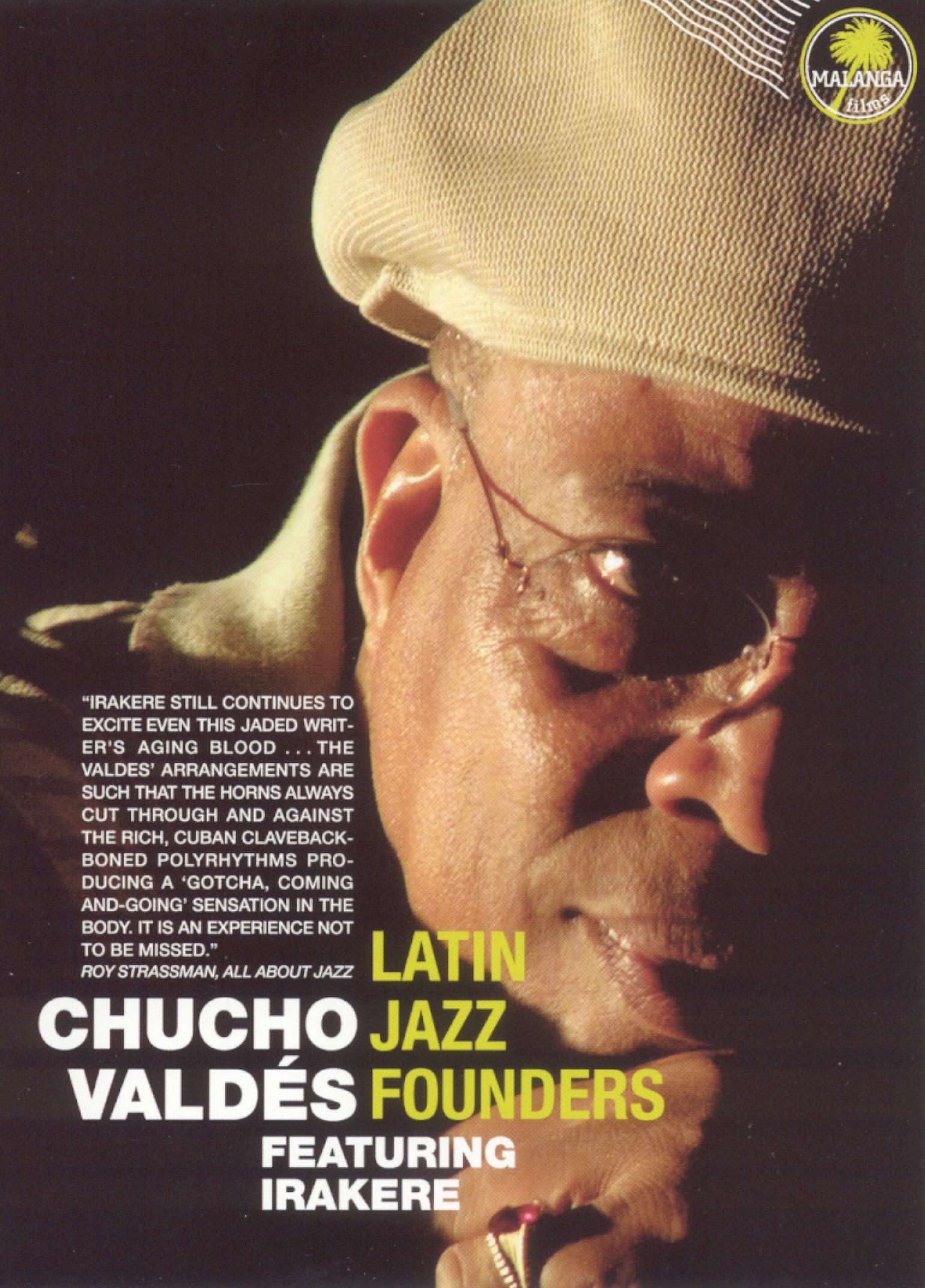 Chucho Valdes and Irakere: Latin Jazz Founders