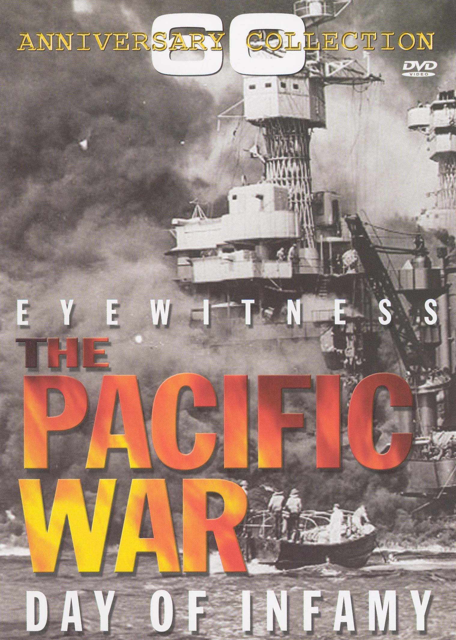 Eyewitness: The Pacific War - Day of Infamy