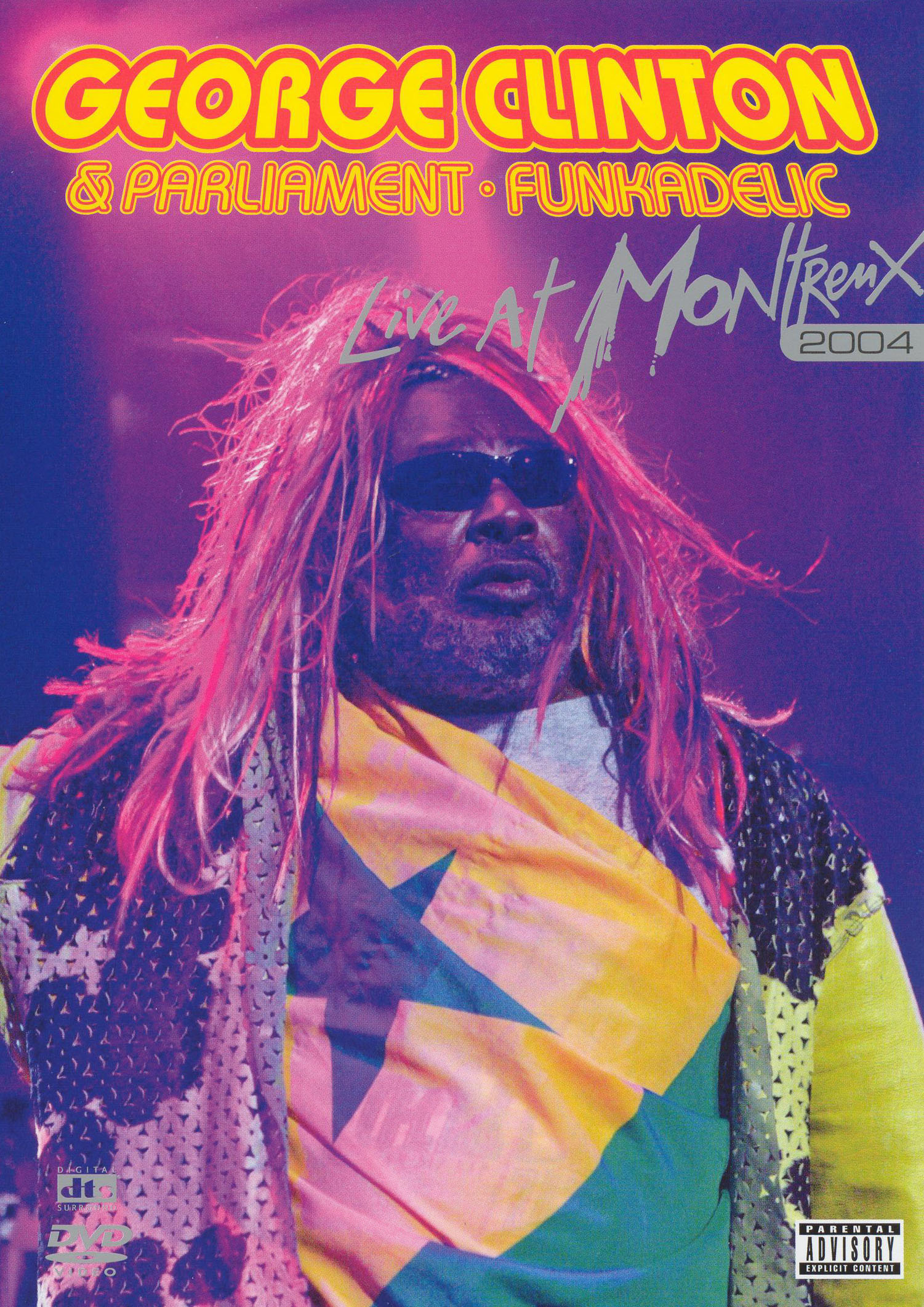 George Clinton and Parliament Funkadelic: Live at Montreux, 2004