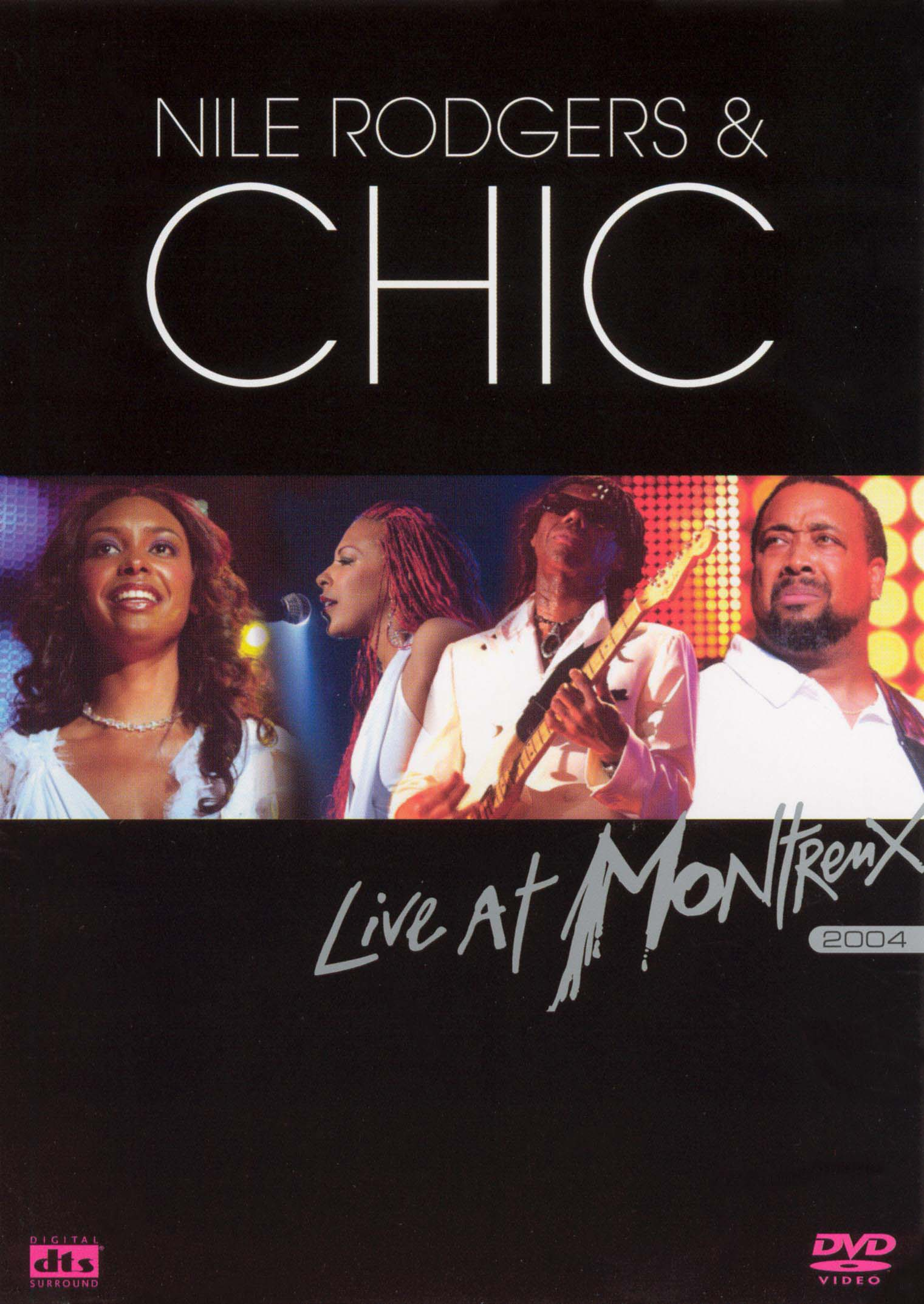 Chic With Nile Rodgers: Live at Montreux, 2004