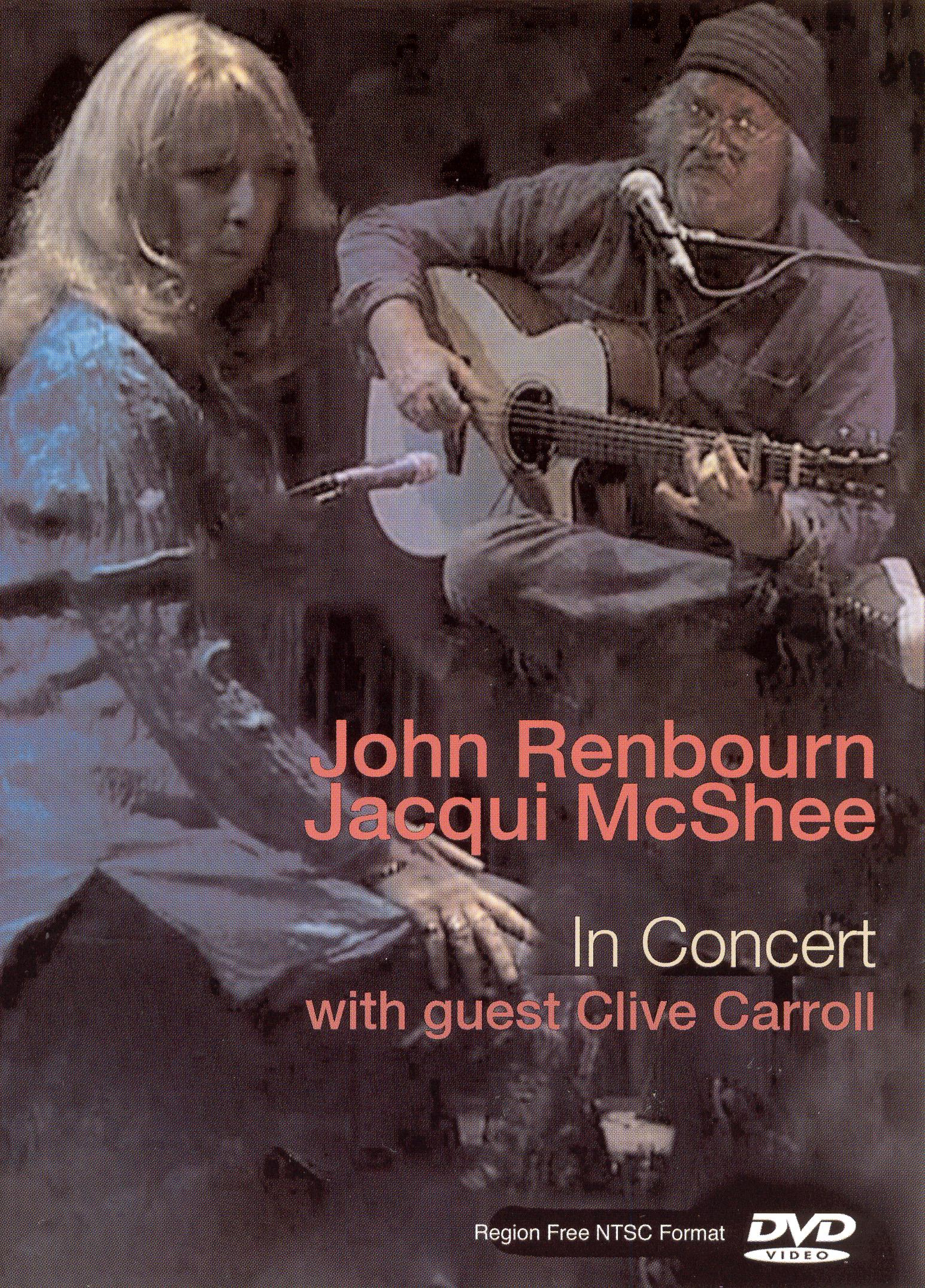 John Renbourn and Jacqui McShee: In Concert