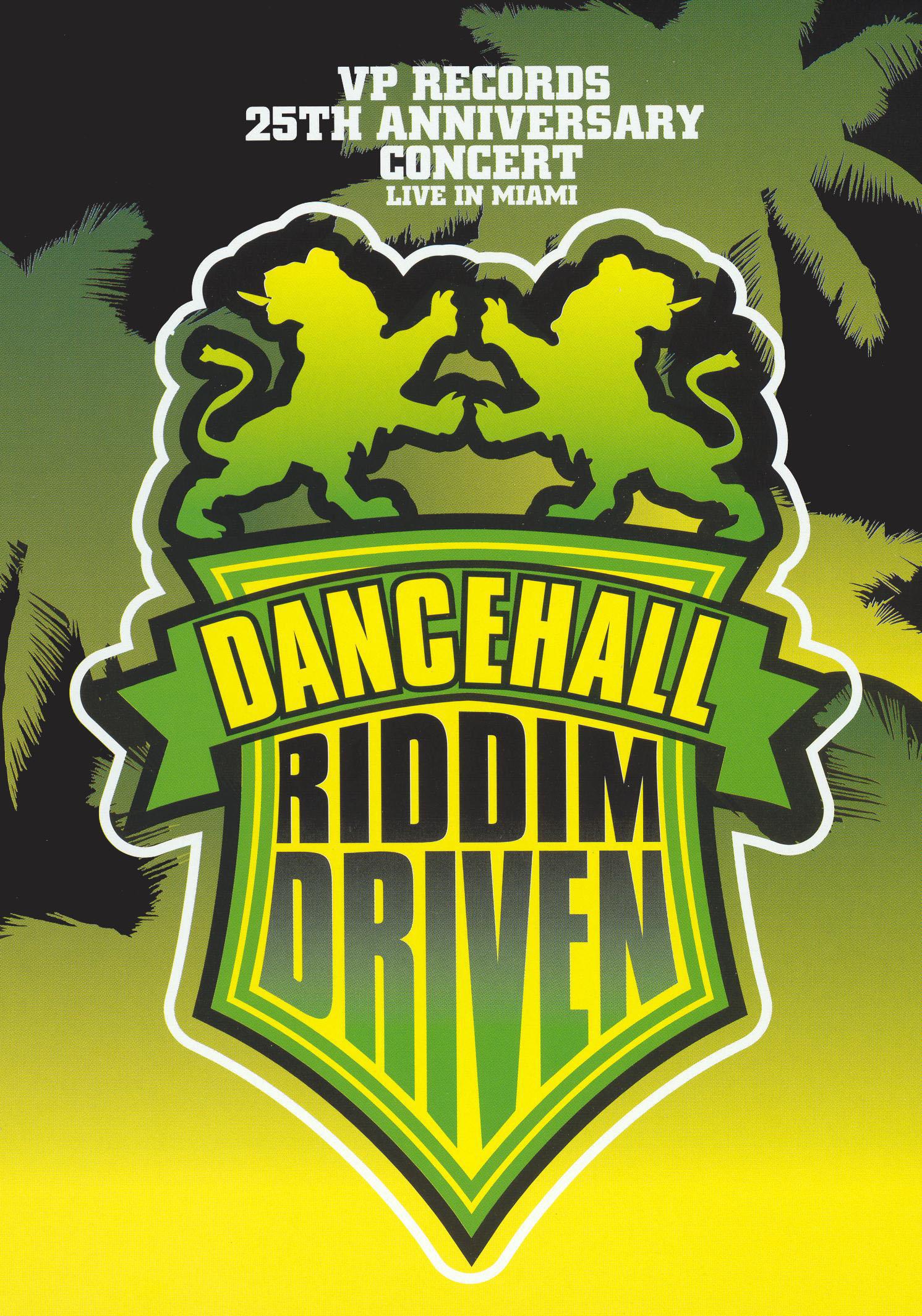 Dancehall Riddim Driven: Live In Miami