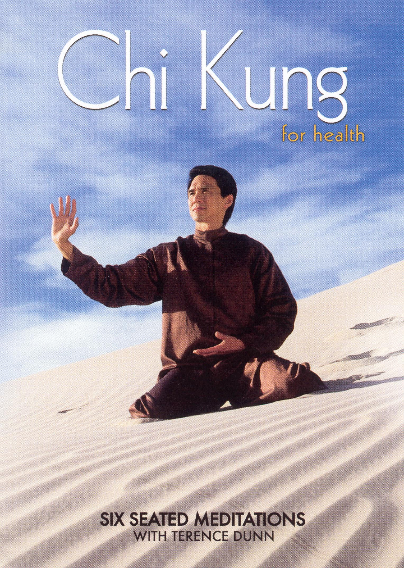 Chi Kung for Health: Six Seated Meditations