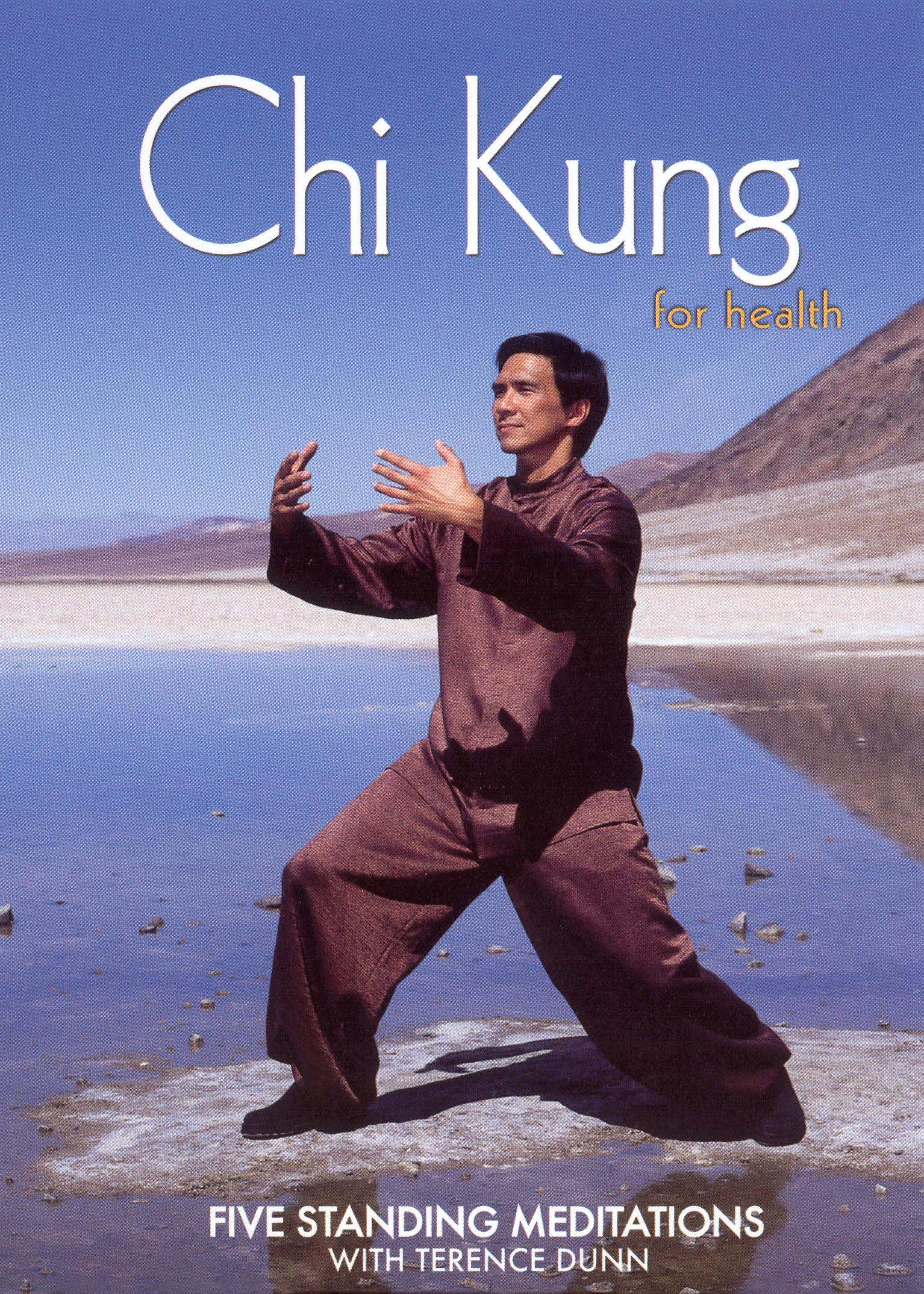 Chi Kung for Health: Five Standing Meditations