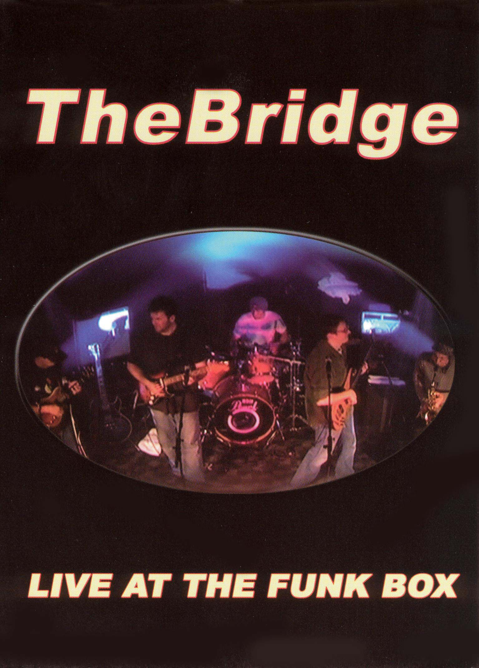 The Bridge: Live At the Funk Box