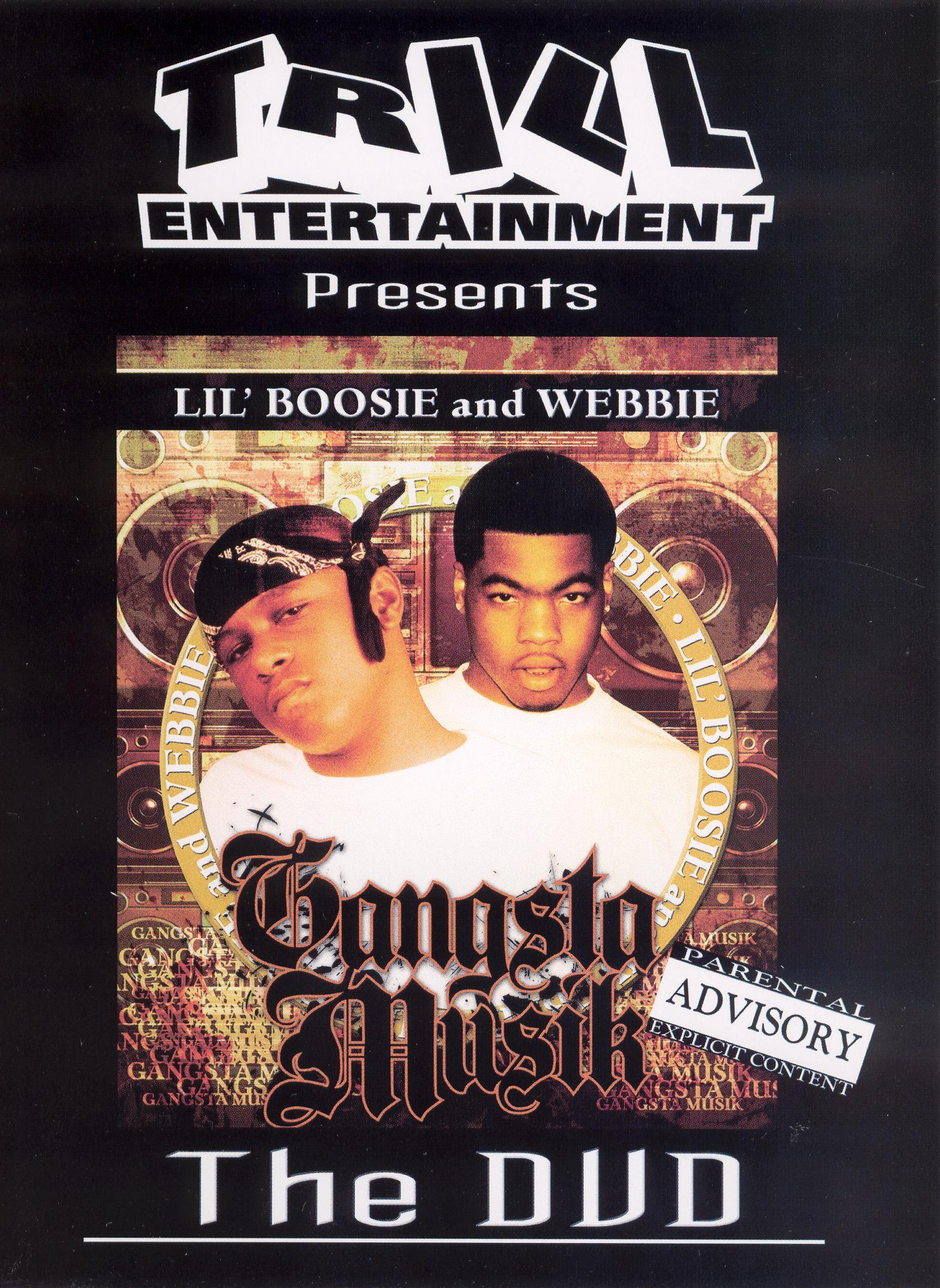 Lil Boosie and Webbie: Gangsta Musik