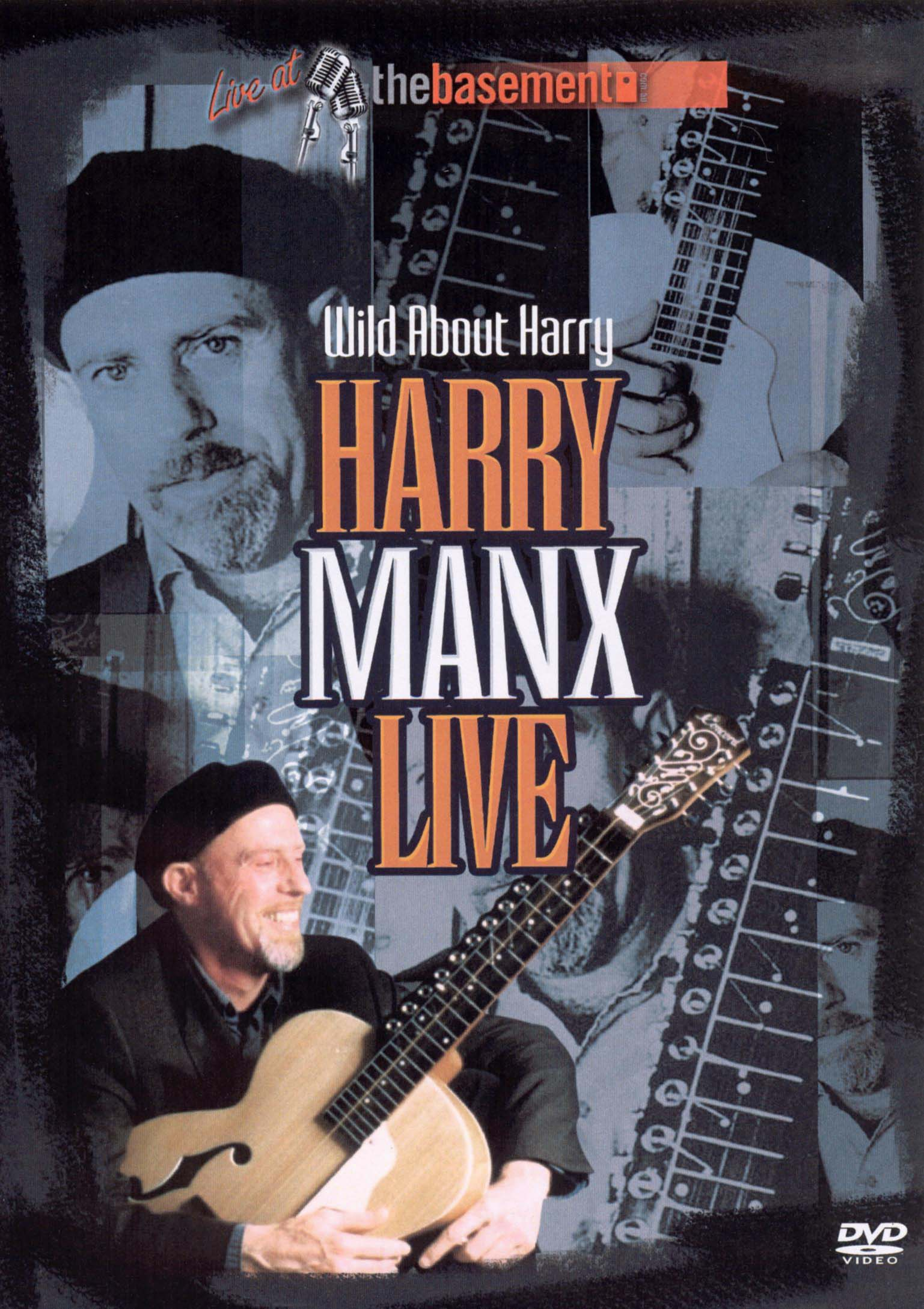 Harry Manx: Wild About Harry - Live At the Basement