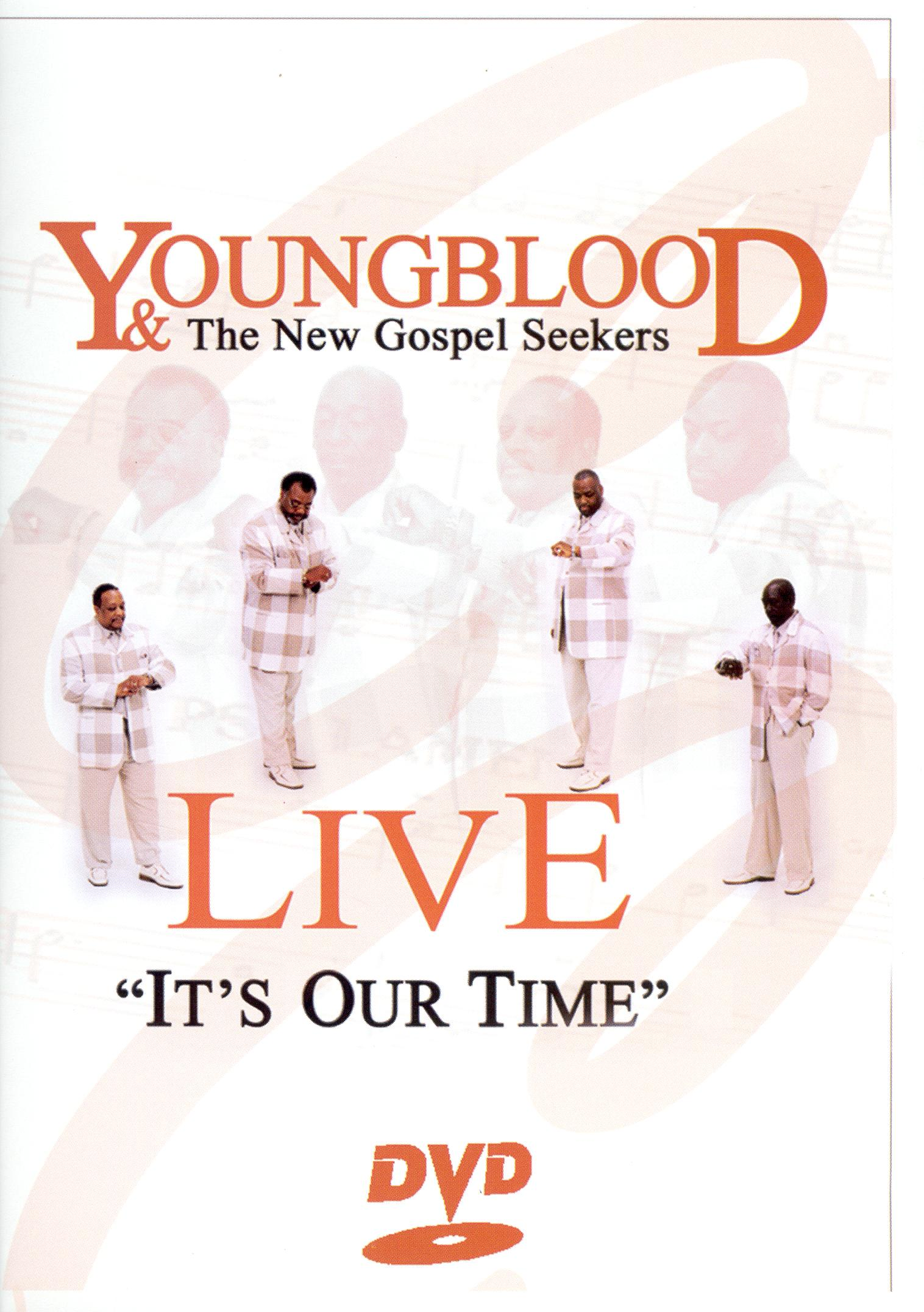 Youngblood and the New Gospel Seekers: It's Our Time - Live