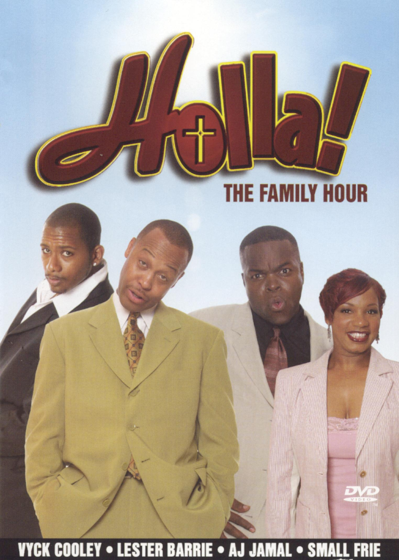 Holla! The Family Hour