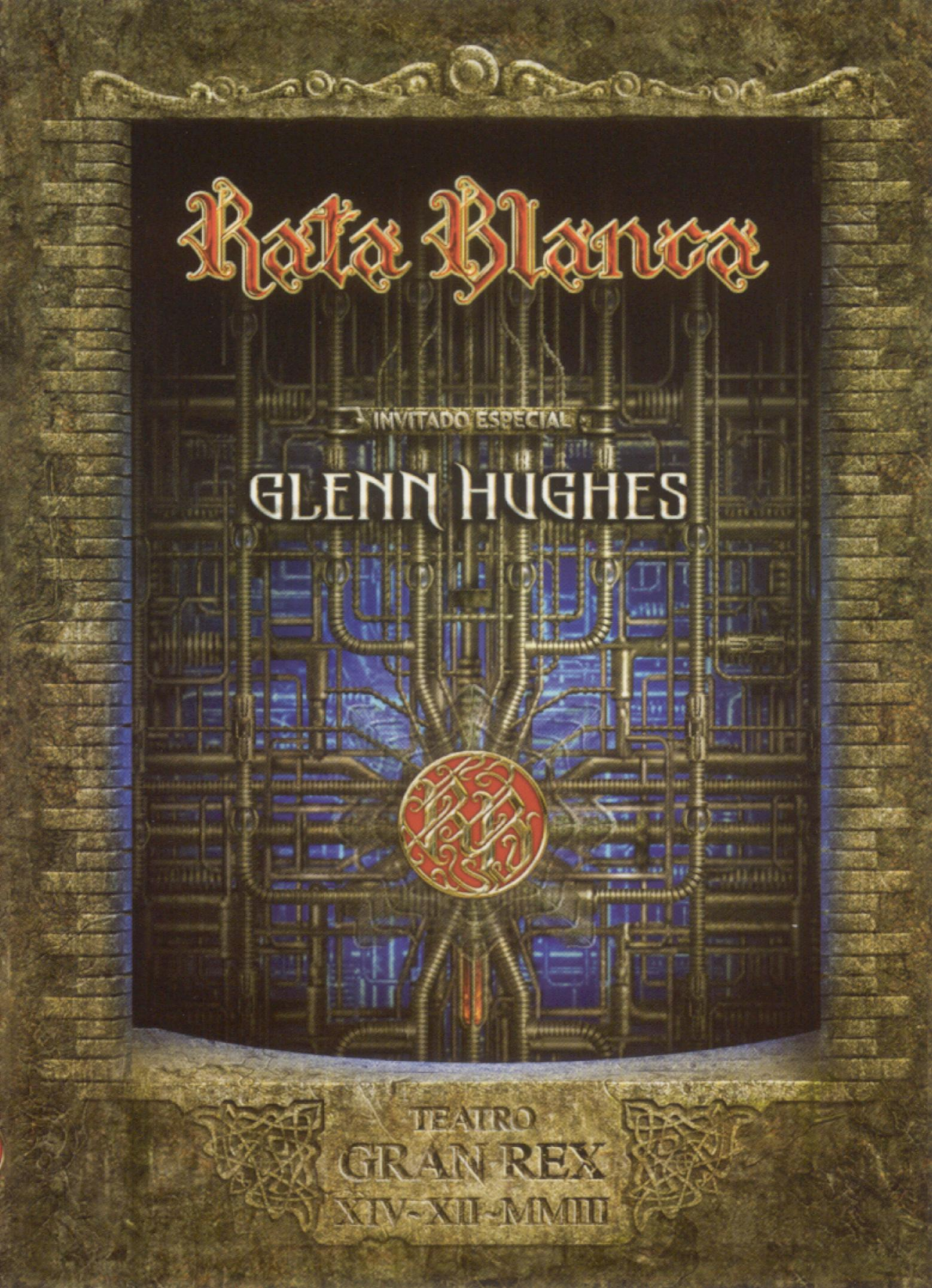 Rata Blanca and Glenn Hughes: En Vivo - Teatro Gran Rex