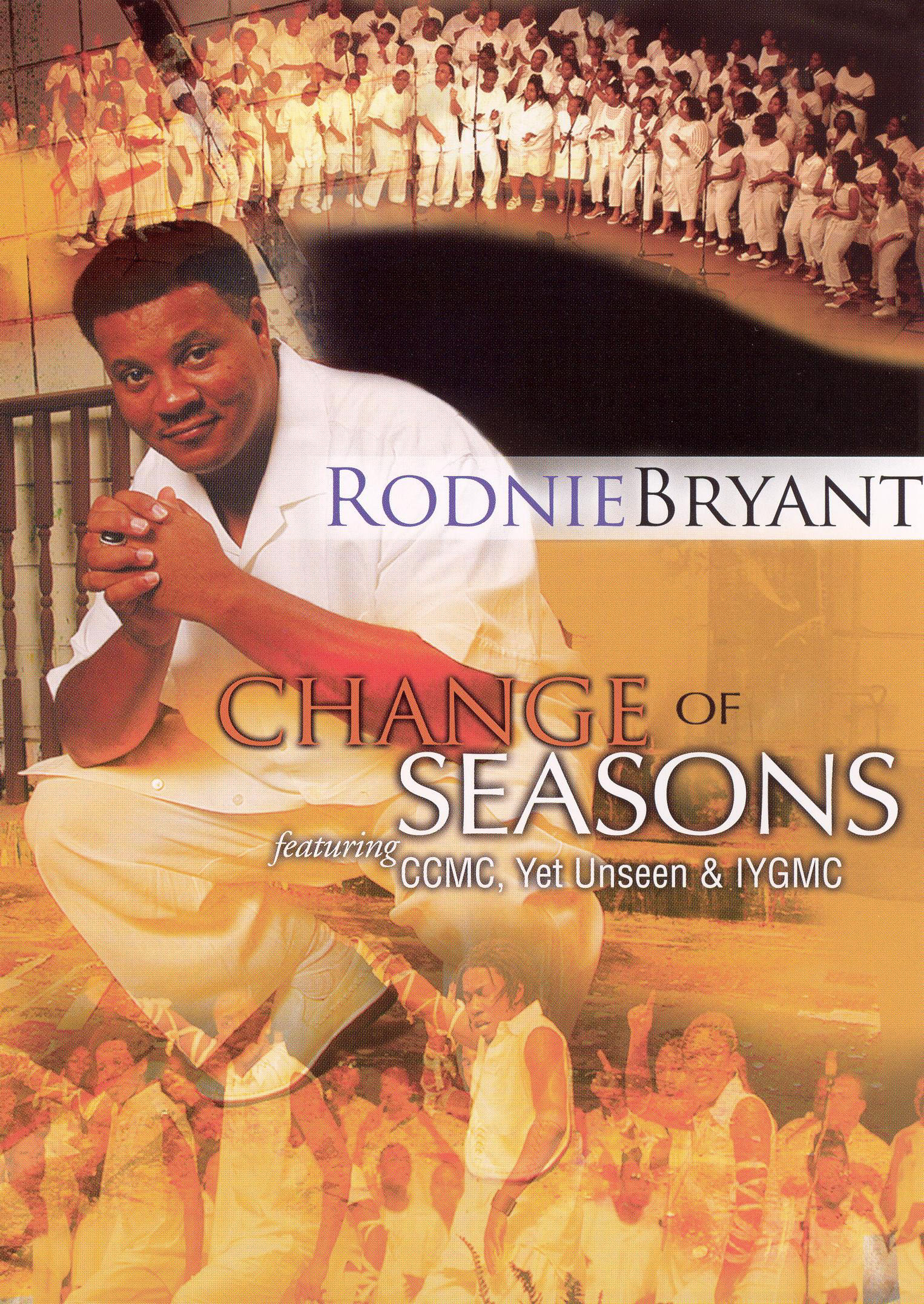 Rodnie Bryant and the CCMC: Change of Seasons