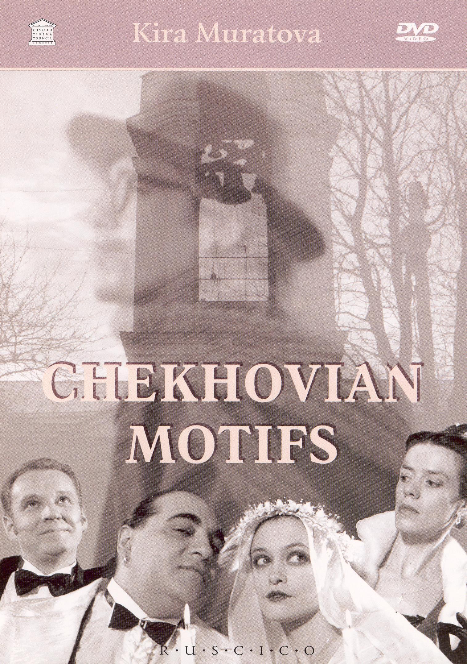 Checkhovian Motifs