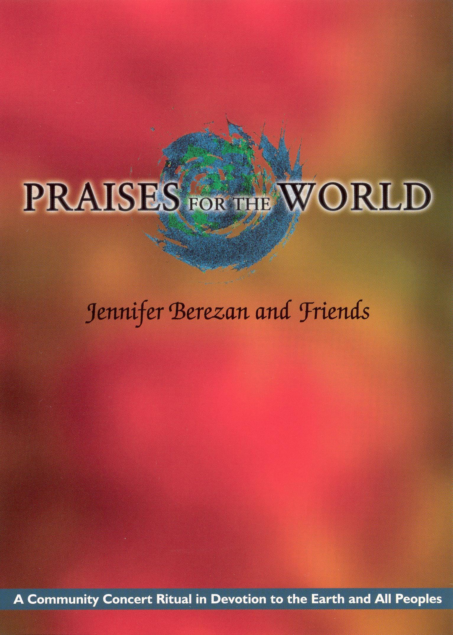 Jennifer Berezan and Friends: Praises For the World
