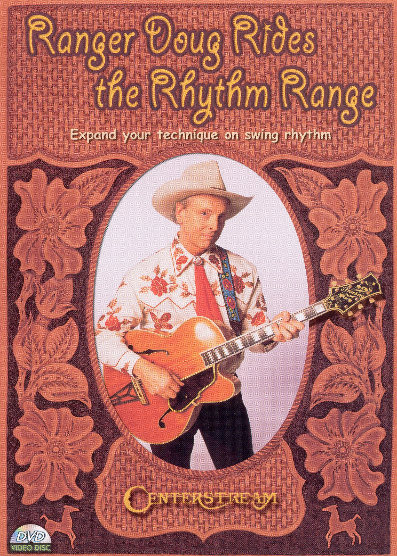 Ranger Doug Rides the Rhythm Range