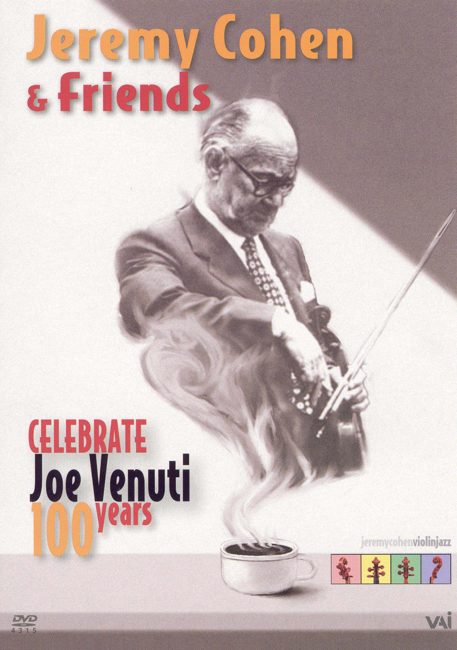 Jeremy Cohen and Friends: Celebrate - Joe Venuti 100 Years