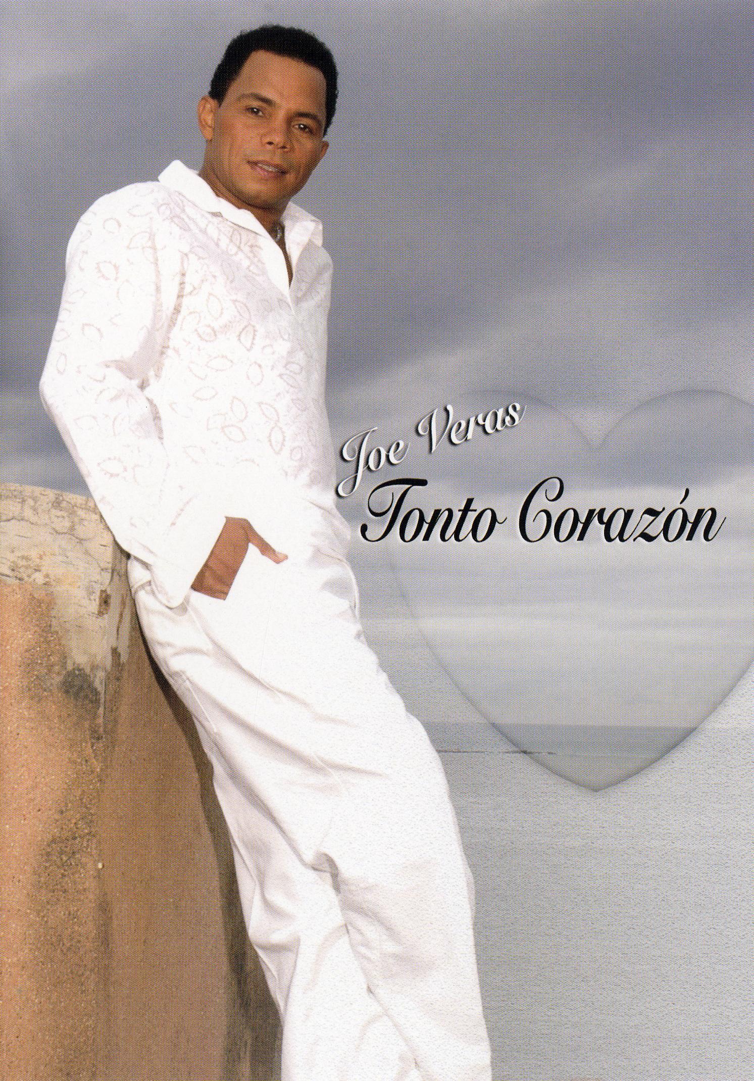 Joe Veras: Tonto Corazon