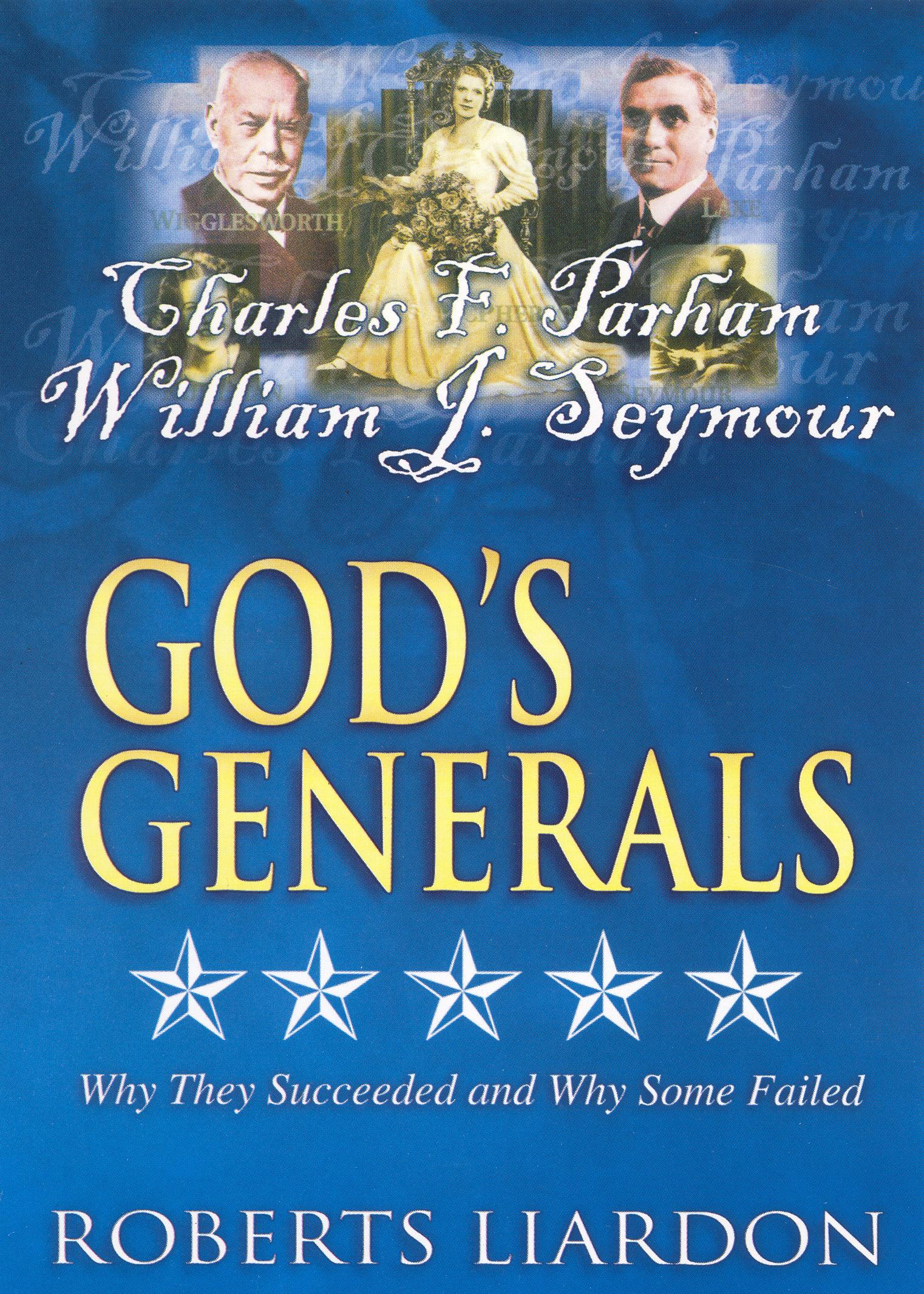 God's Generals: Charles F. Parham and William J. Seymour - The Fathers of Pentacostalism