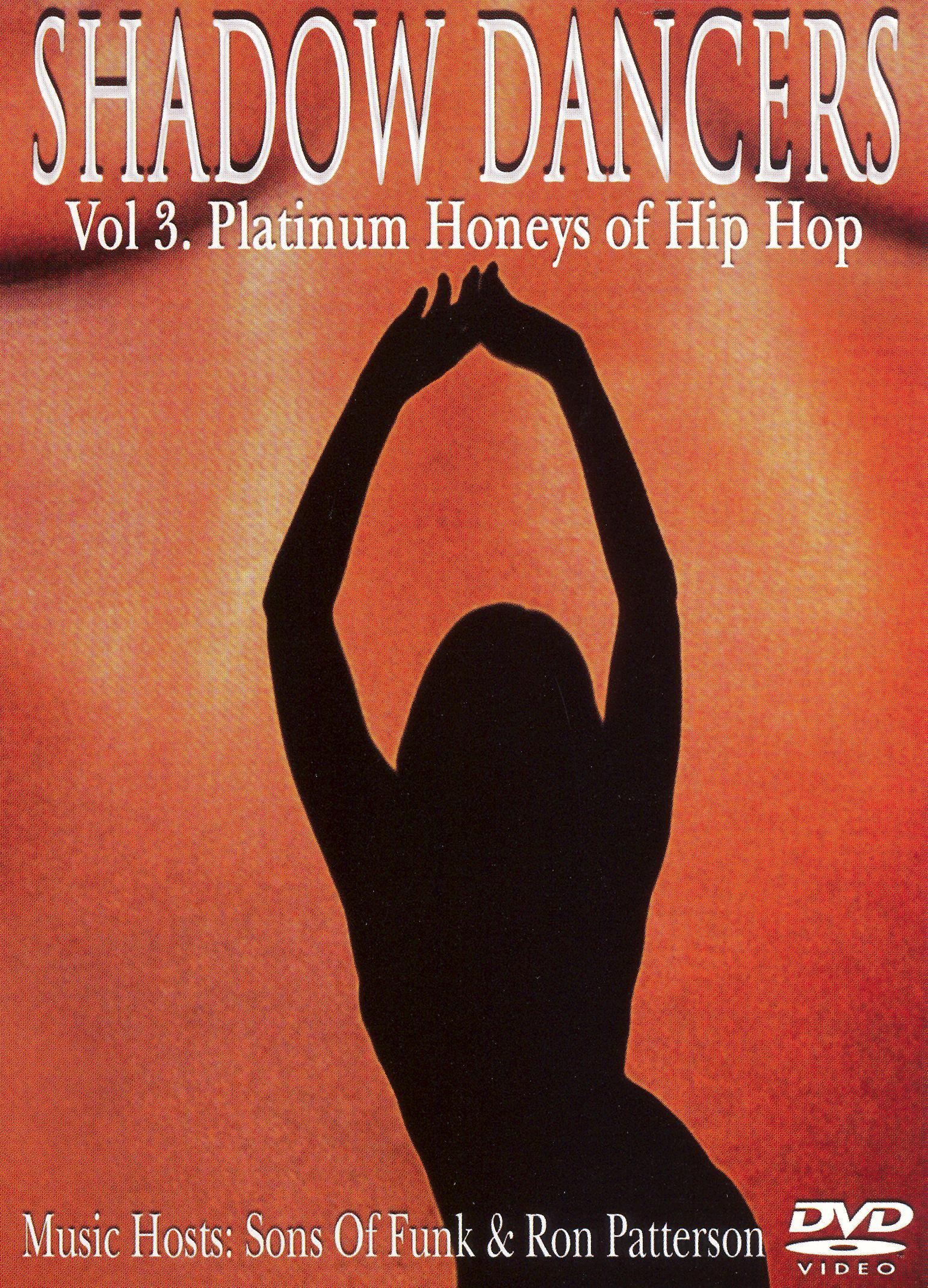 Shadow Dancers, Vol. 3: Platinum Honeys of Hip Hop