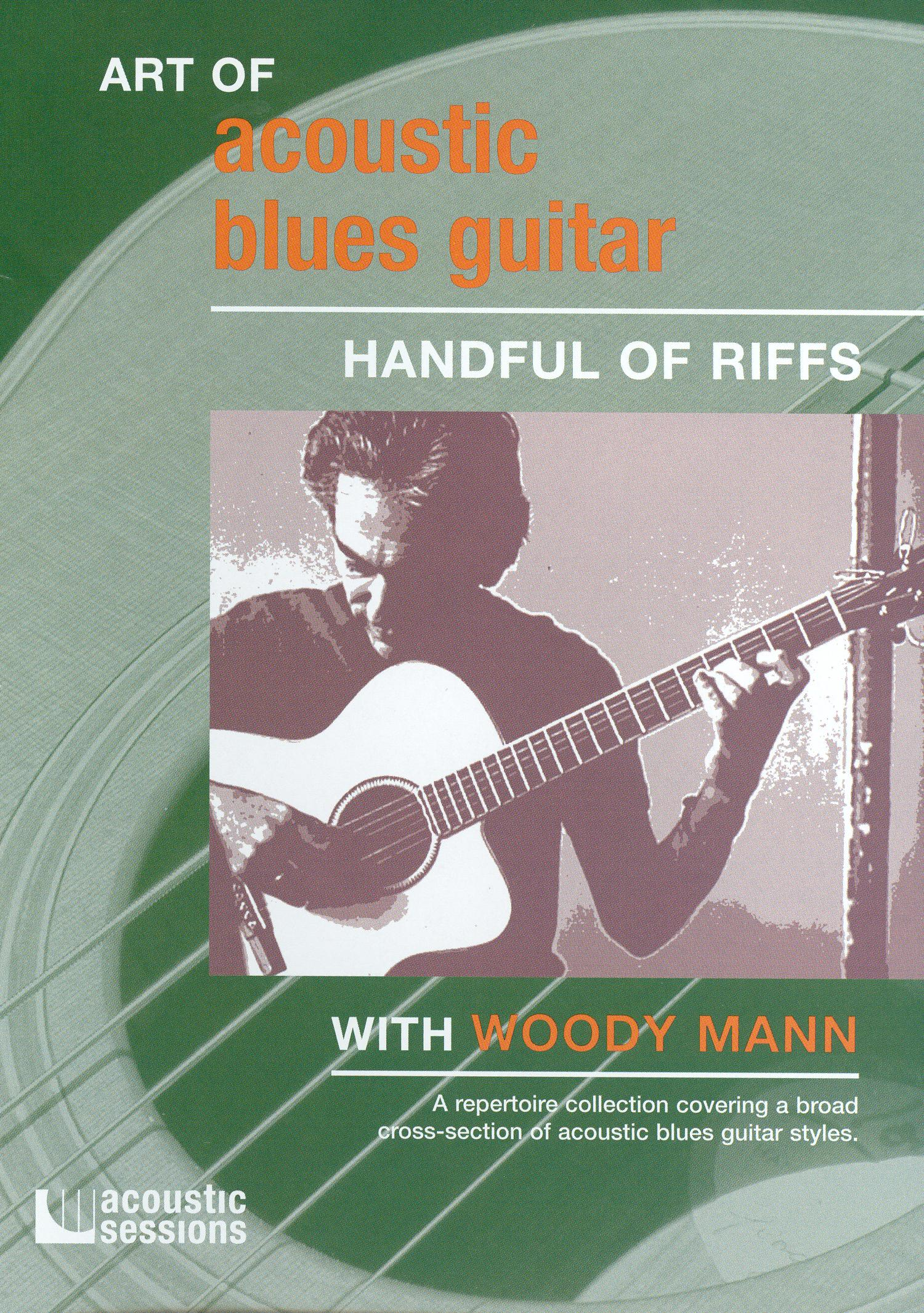 The Art of Acoustic Blues Guitar: Handful of Riffs