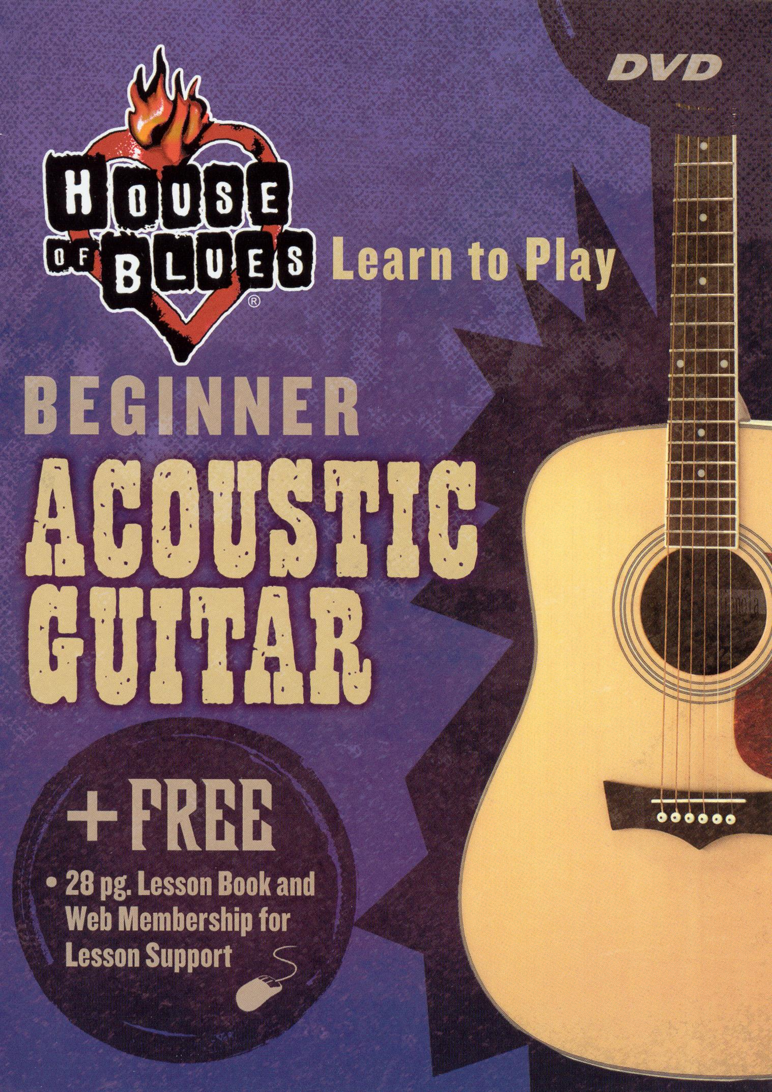 House of Blues Presents Learn To Play Acoustic Guitar