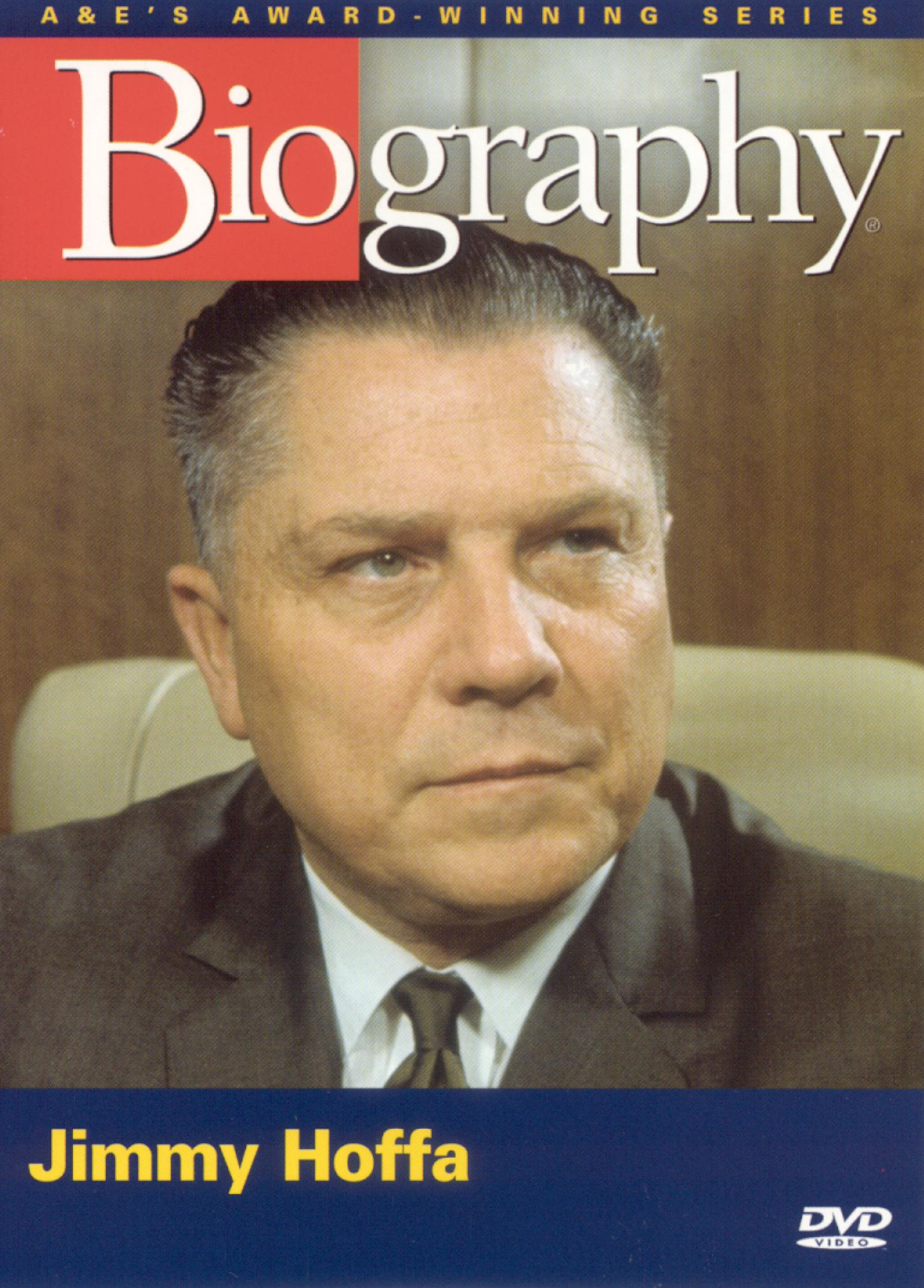 biography jimmy hoffa the man behind the mystery 2005