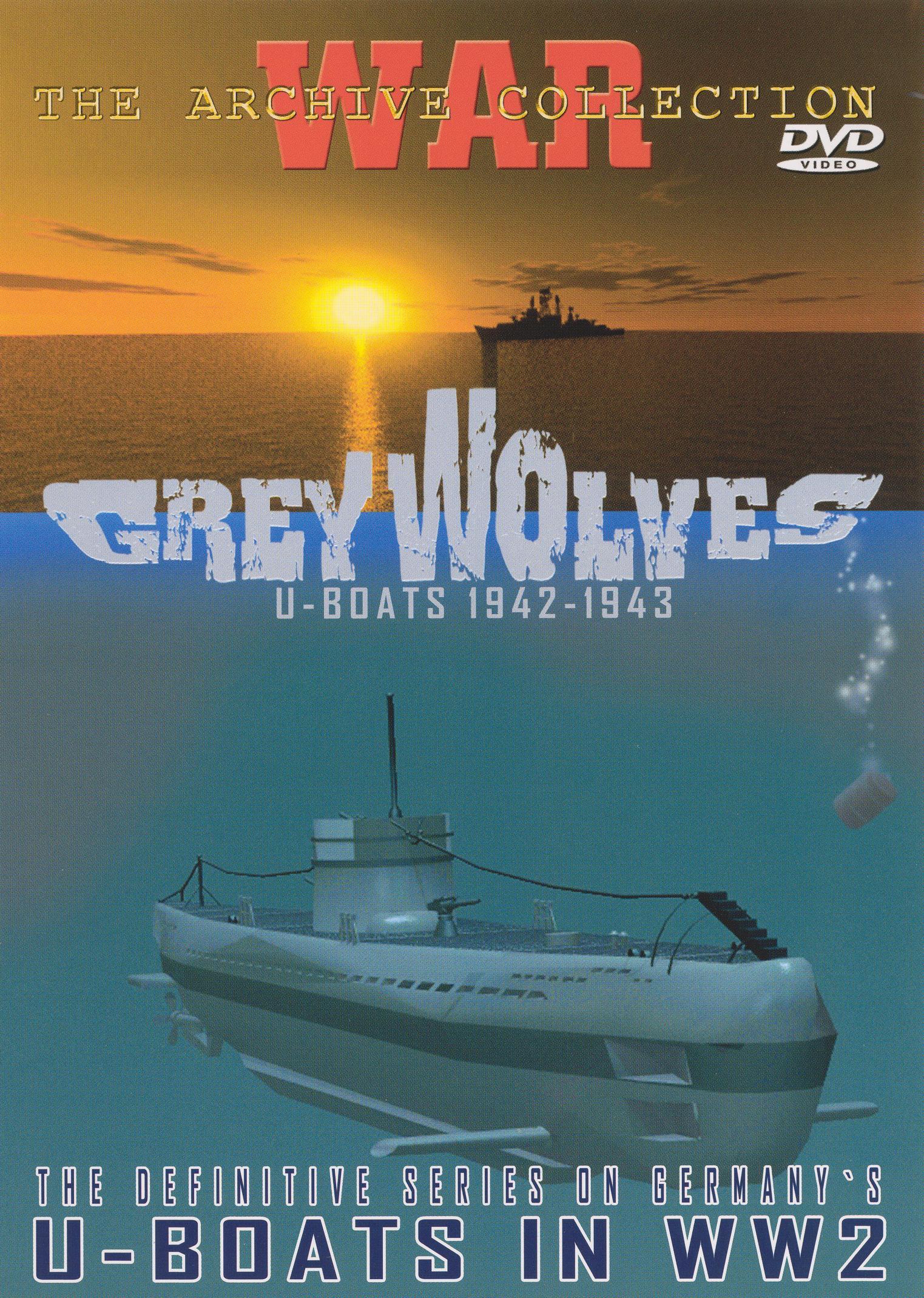 Grey Wolves: U-Boats 1942-1943