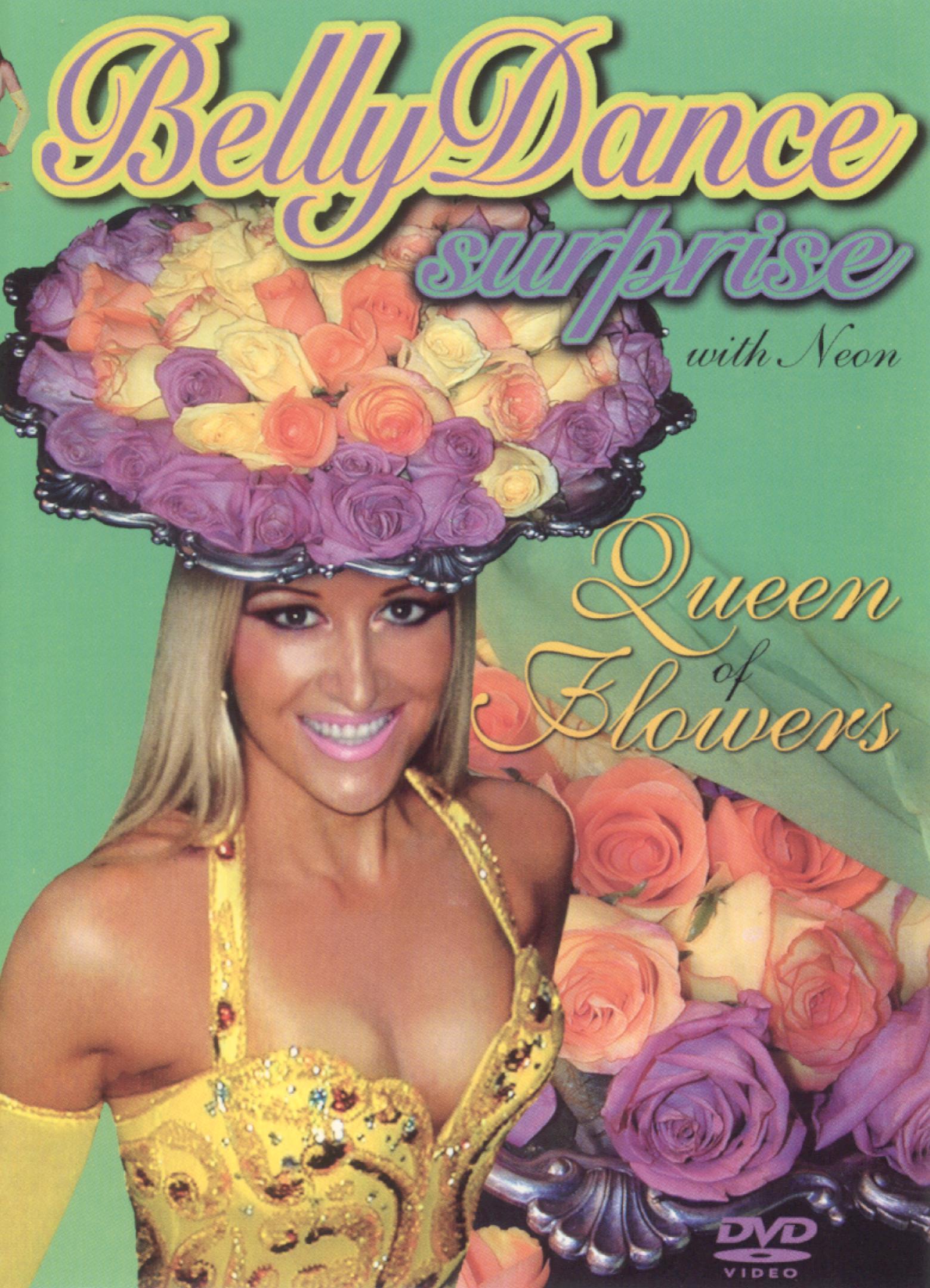 Belly Dance Surprise: Queen of Flowers