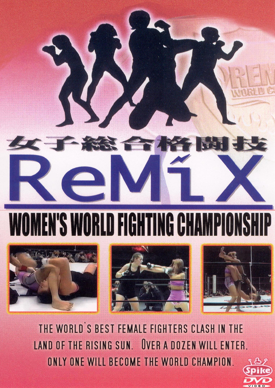 Remix: Women's World Fighting Championship