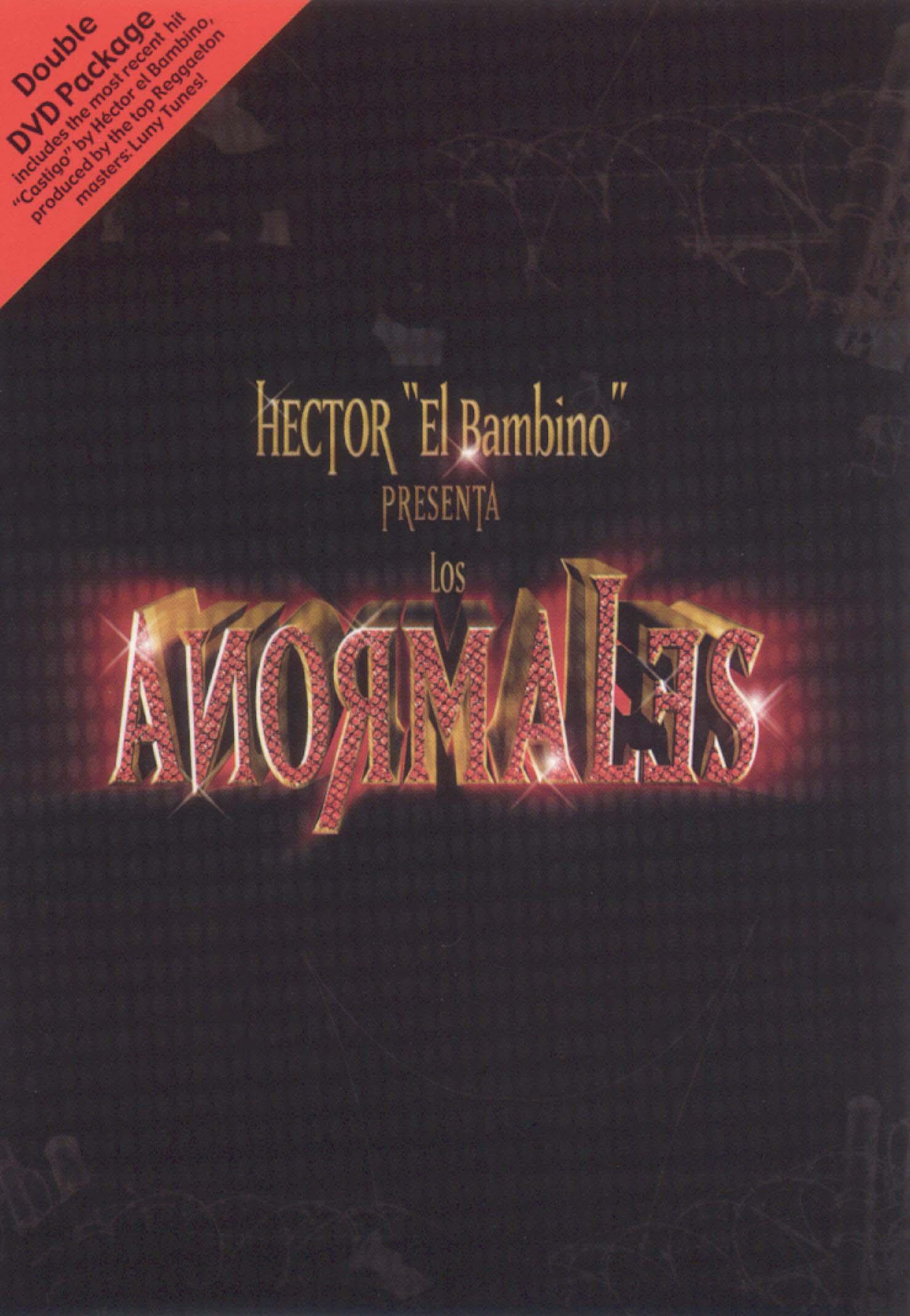 Hector El Bambino Presenta Los Anomarles