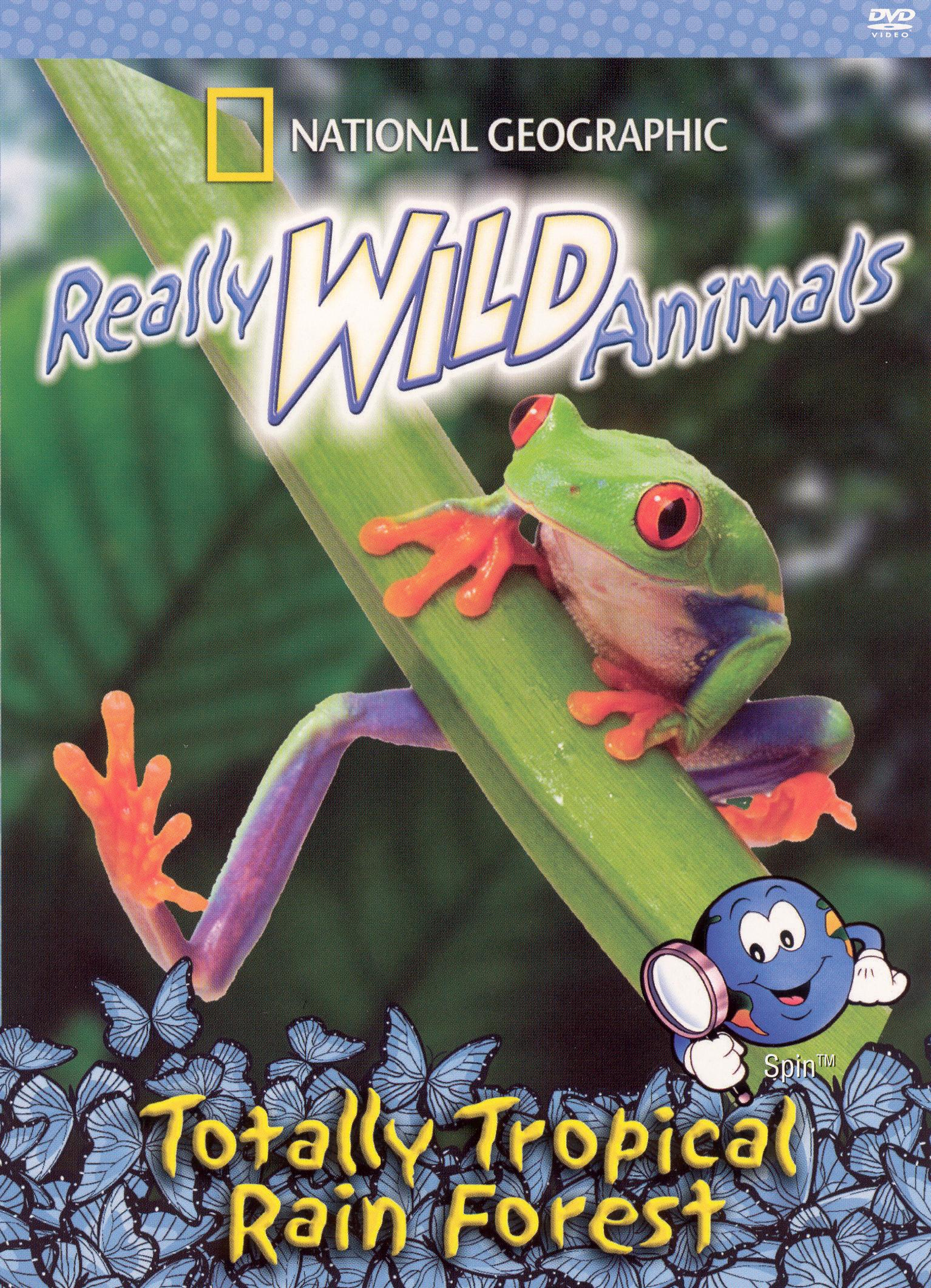 National Geographic Really Wild Animals: Totally Tropical Rain Forest
