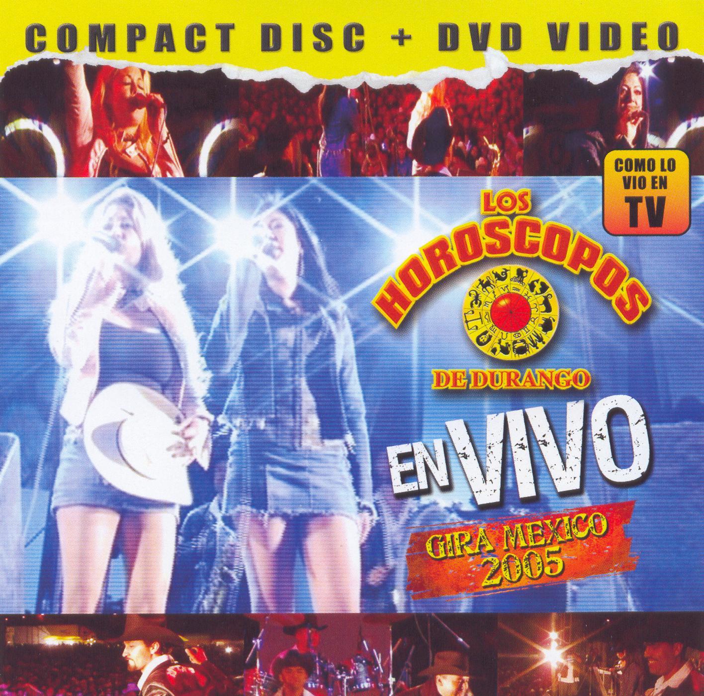 Los Horoscopos de Durango: En Vivo Gira Mexico 2005