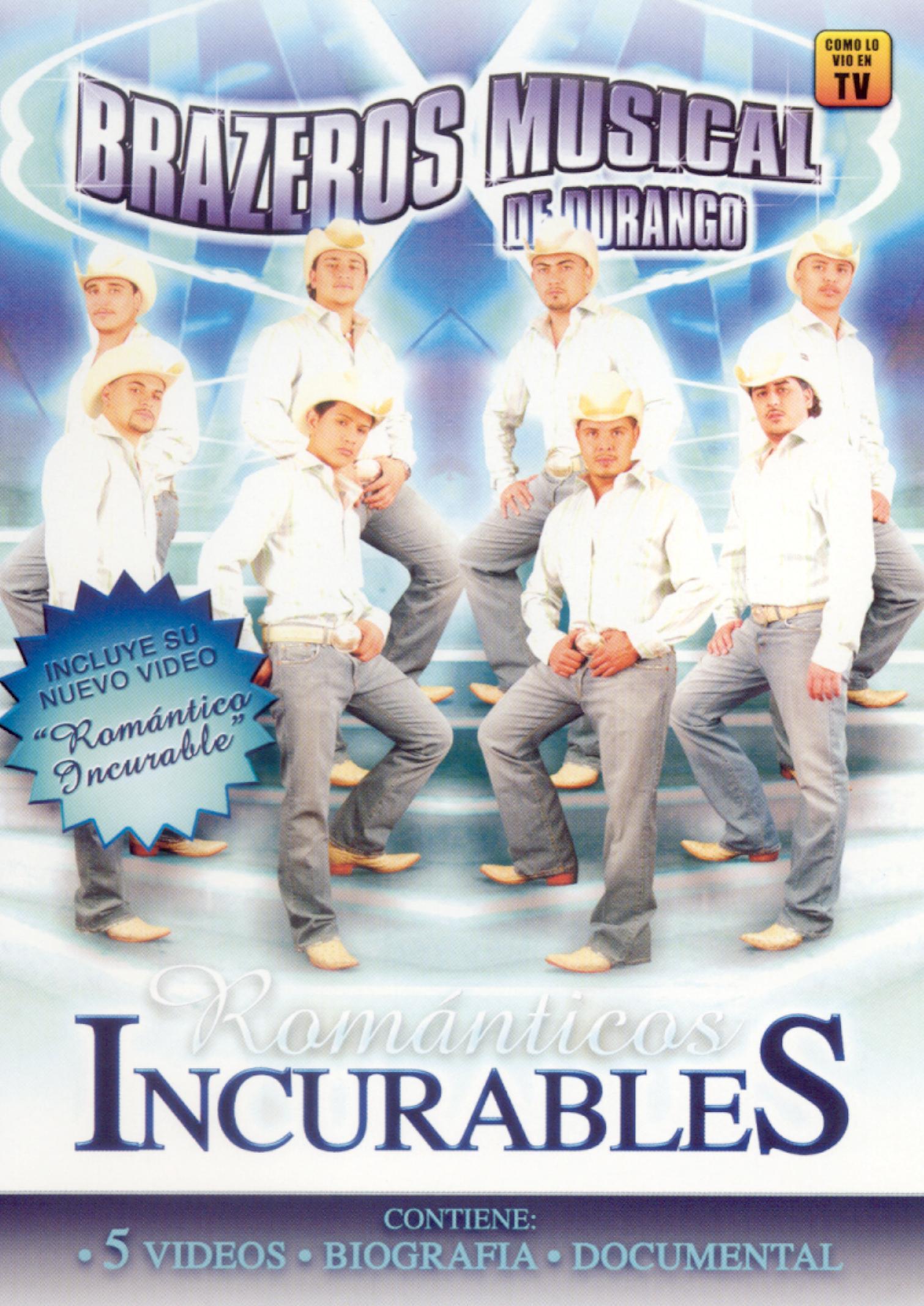 Brazeros Musical: Romanticos Incurables