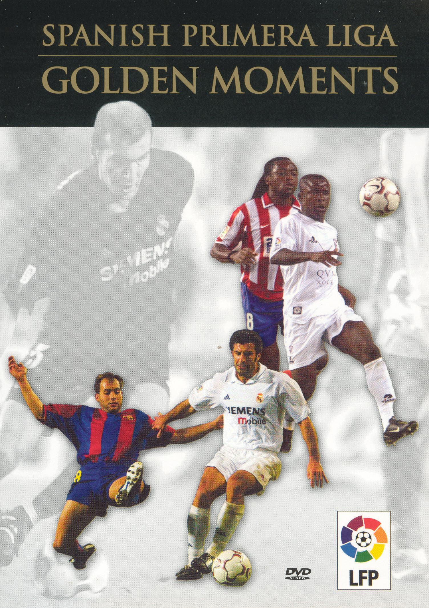 Spanish Primera Liga: Golden Moments
