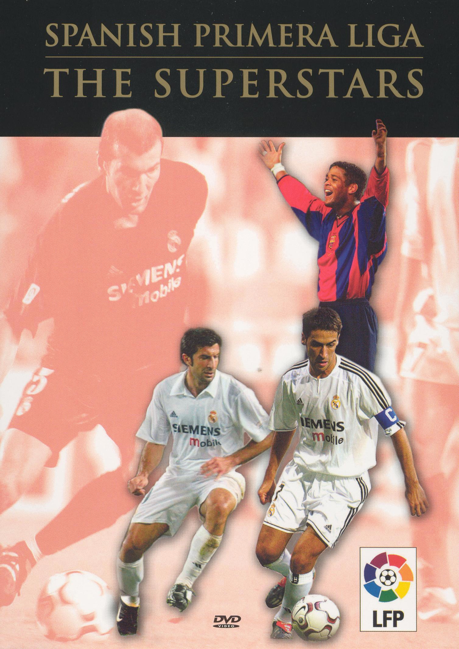 Spanish Primera Liga: The Superstars