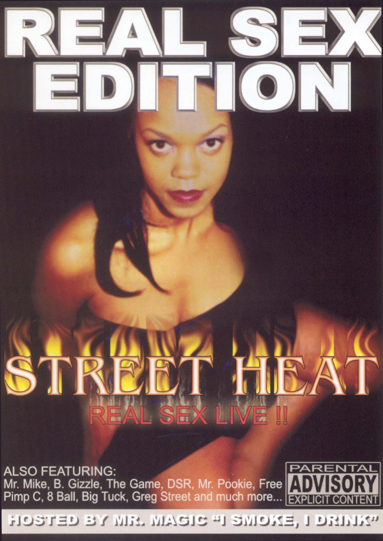 Street Heat: Real Sex Edition