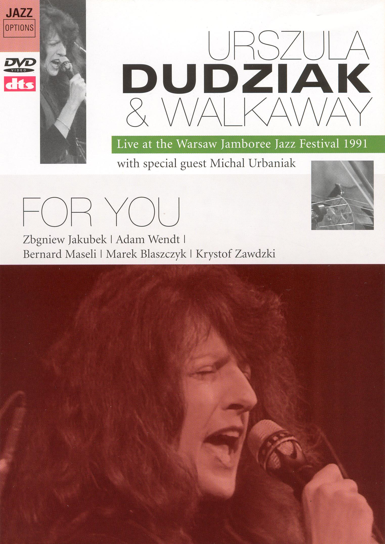 Dudziak and Walkaway: For You