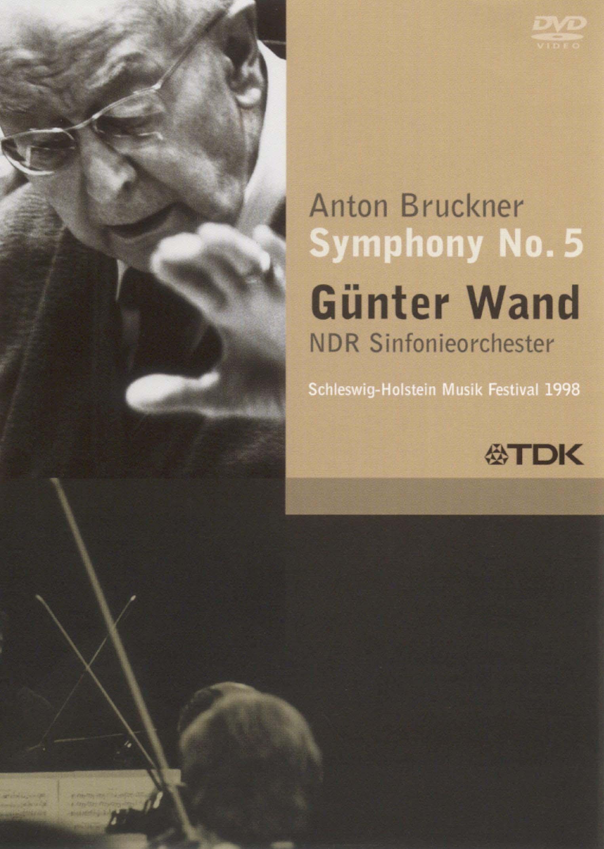 Günter Wand: Anton Bruckner - Symphony No. 5