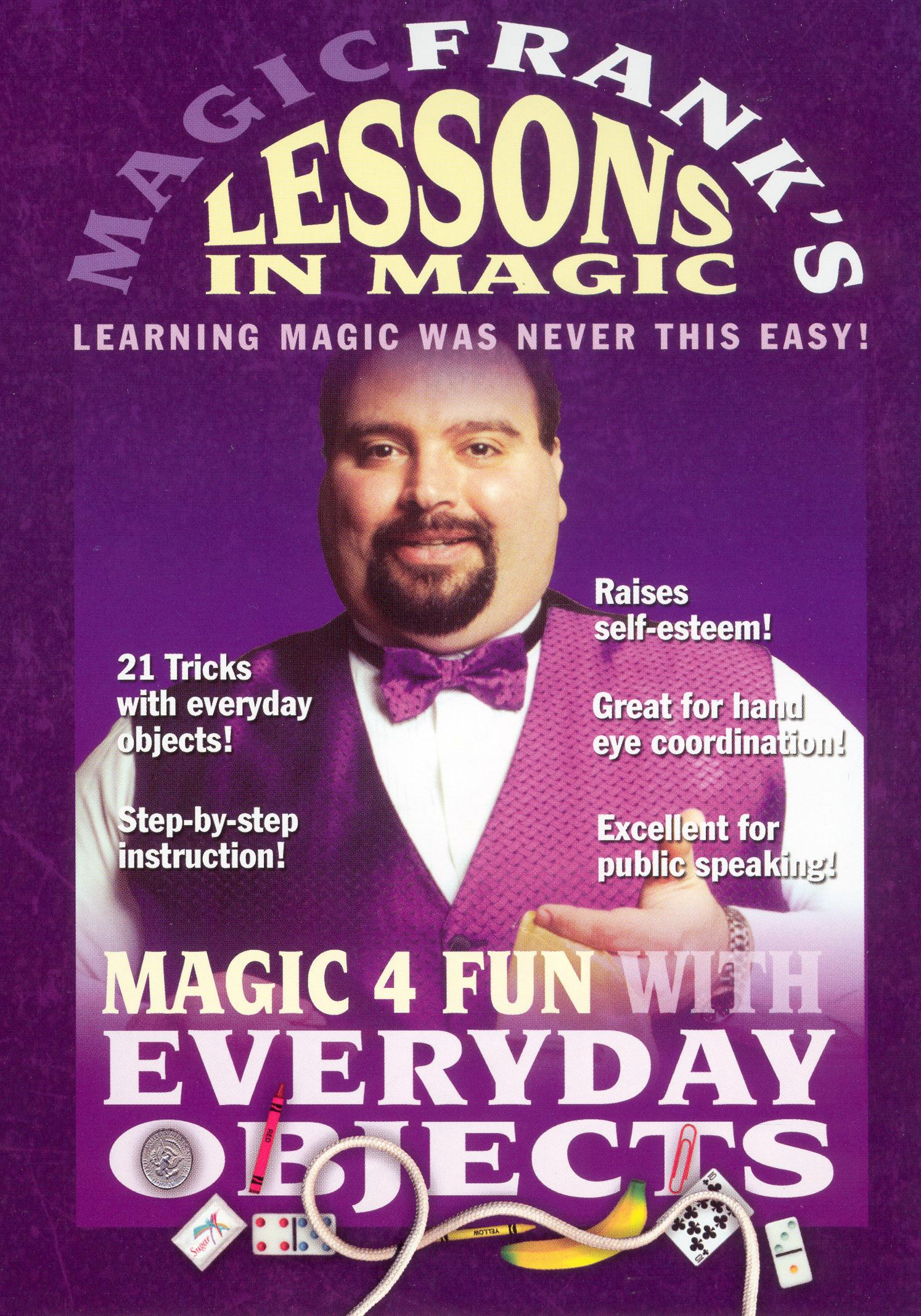 MAGICFRANK's Lessons in Magic: Magic 4 Fun With Everyday Objects