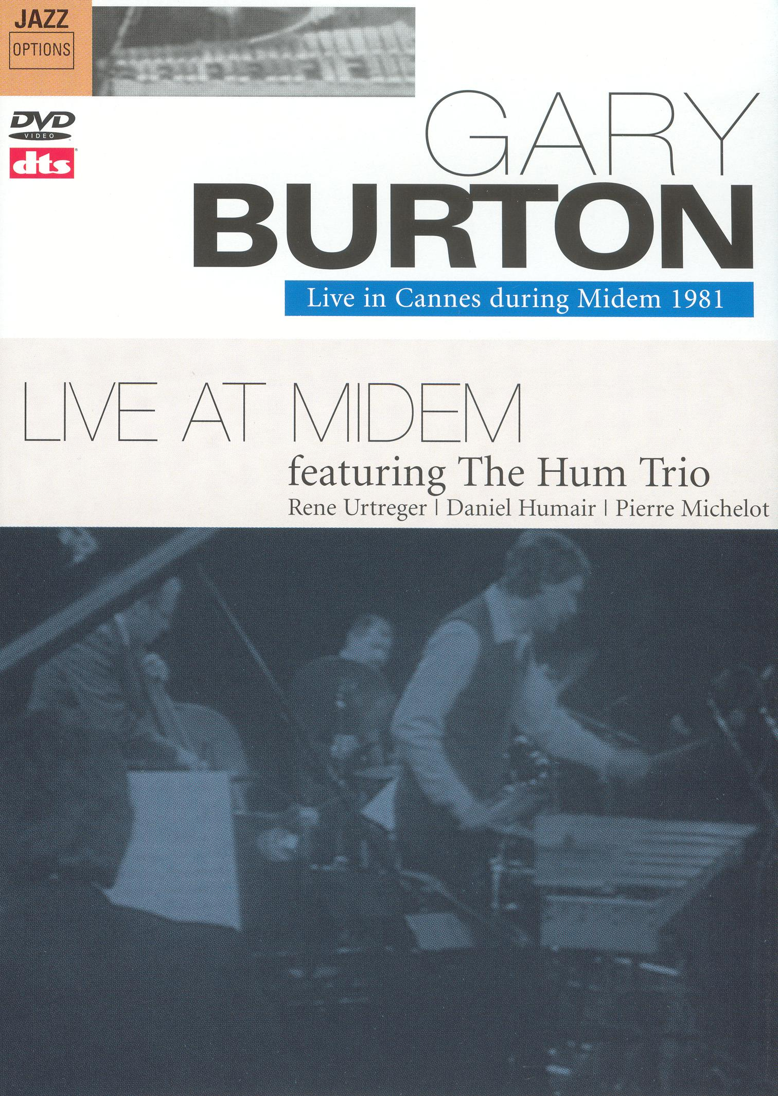Gary Burton: Live In Cannes During Midem 1981