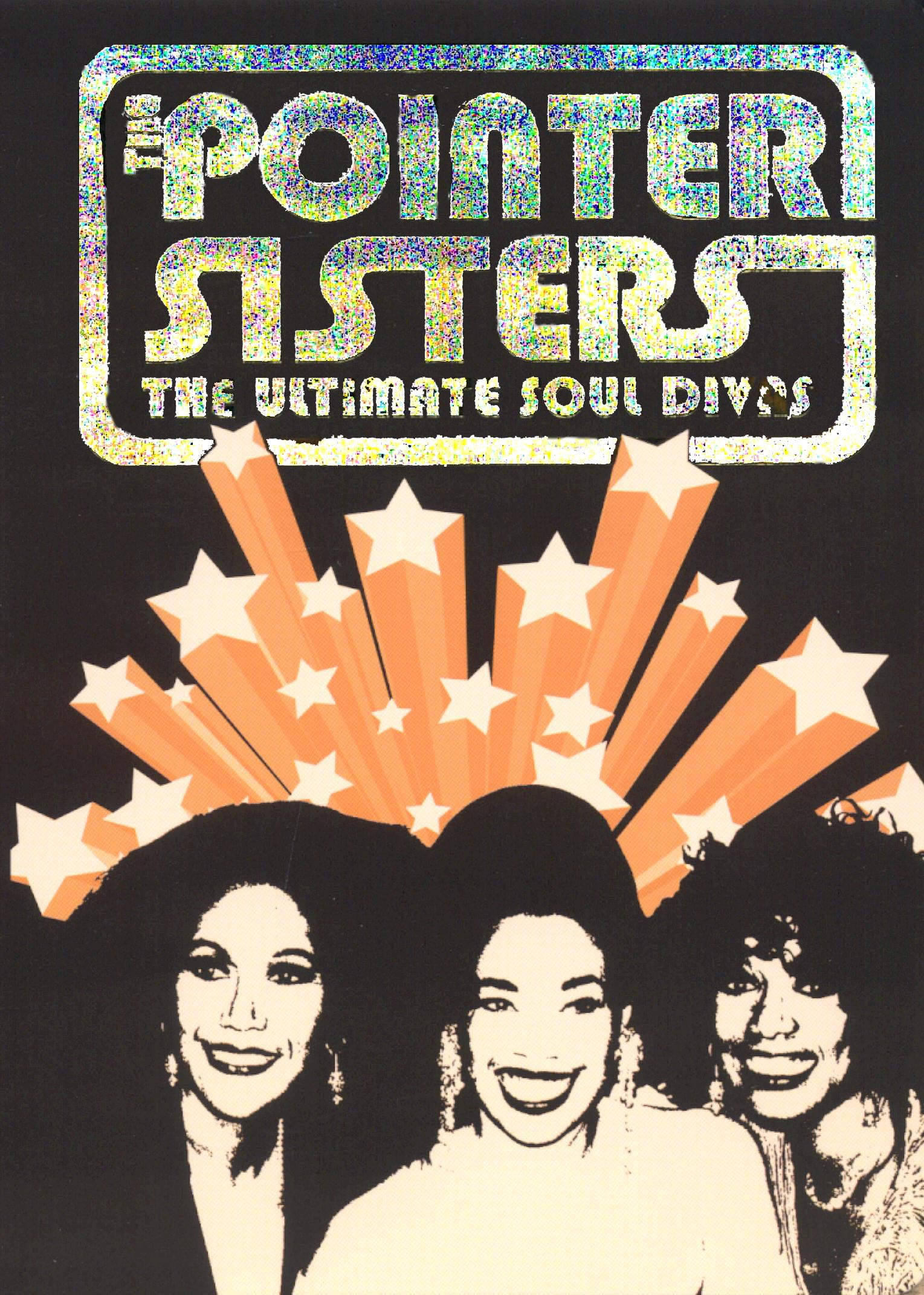 The Pointer Sisters: The Ultimate Soul Divas