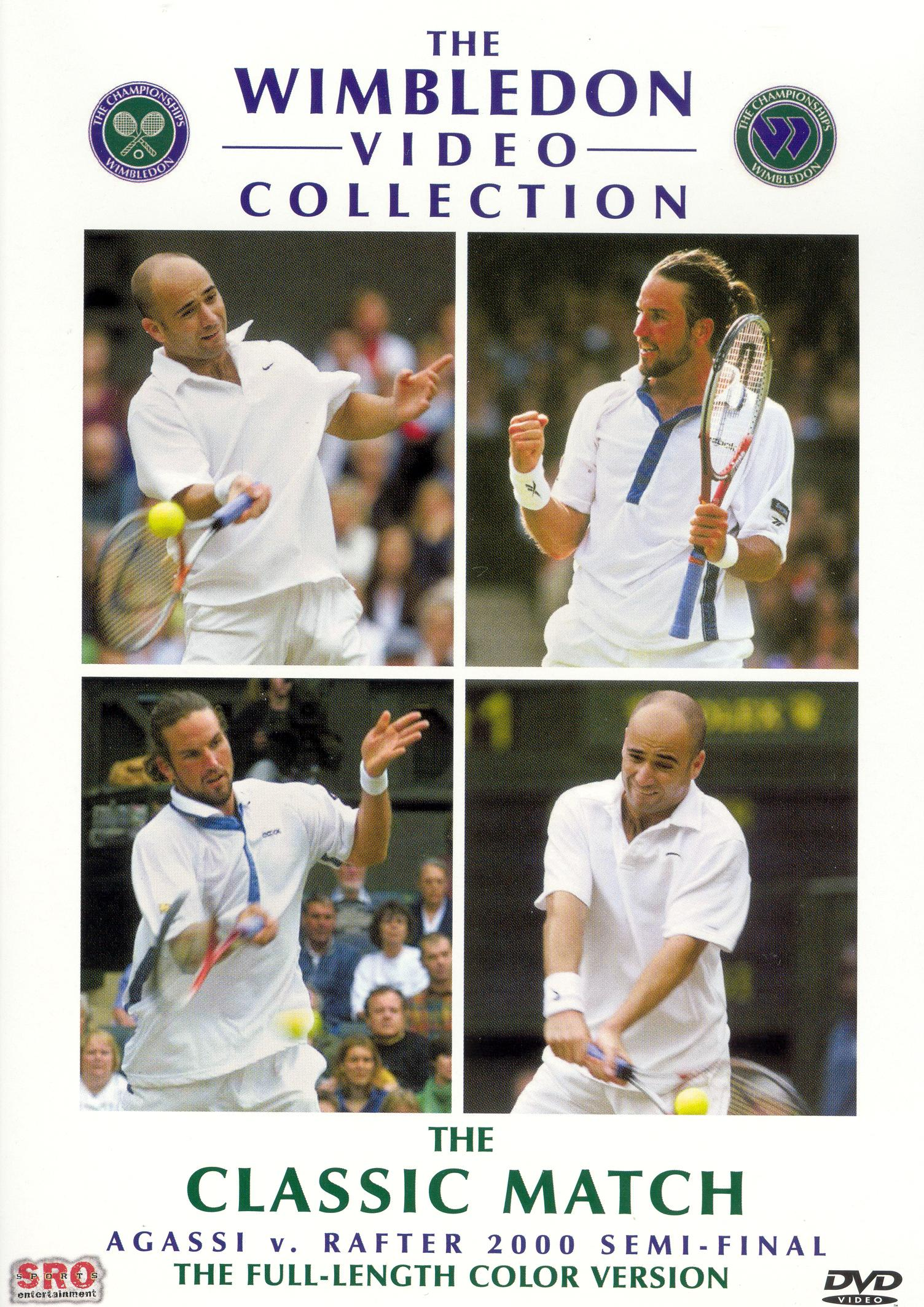 The Wimbledon Video Collection: The Classic Match - Agassi v. Rafter 2000 Semi-Final