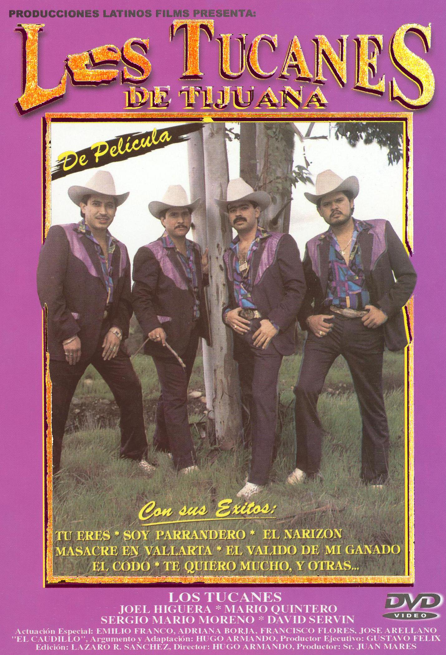 Los Tucanes de Tijuana: De Pelicula
