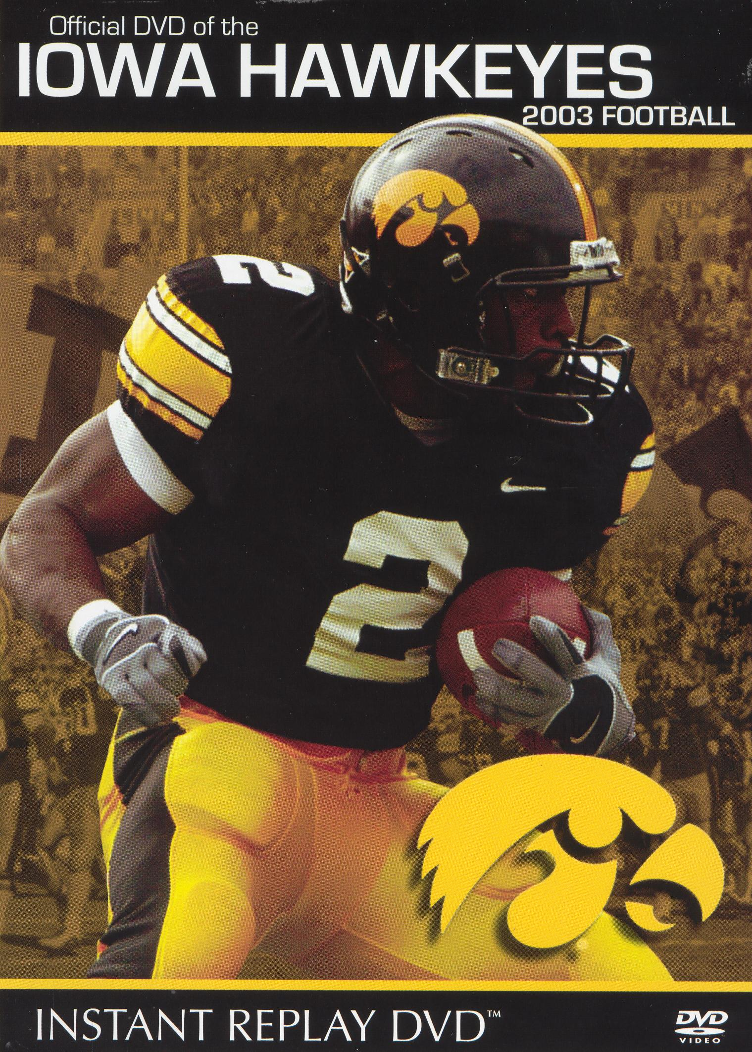 2003 Football Instant Replay: Iowa Hawkeyes