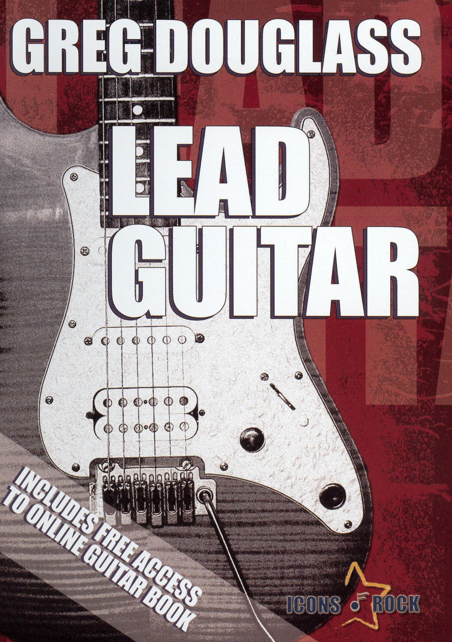 Greg Douglass: Lead Guitar