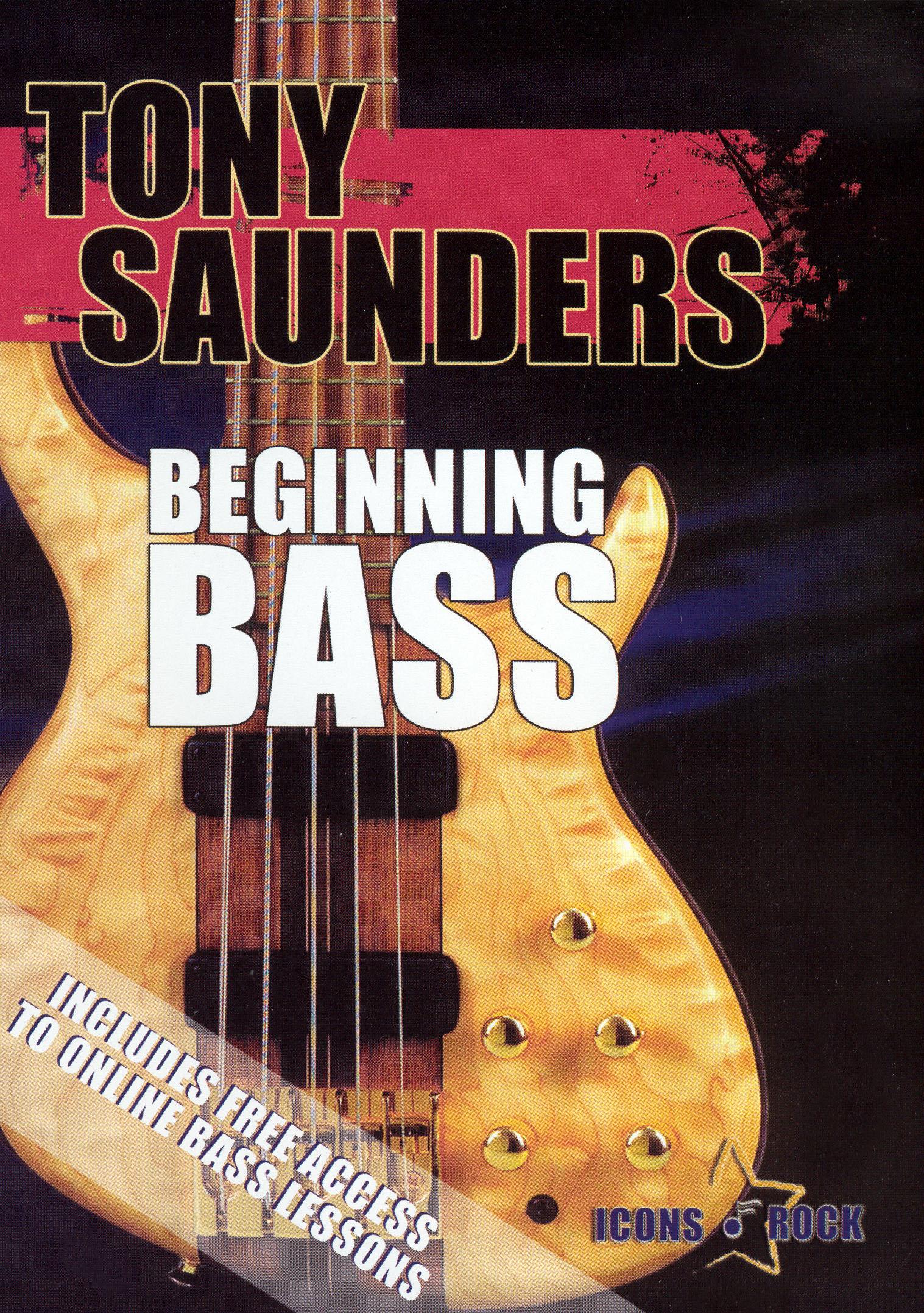 Tony Saunders: Beginning Bass