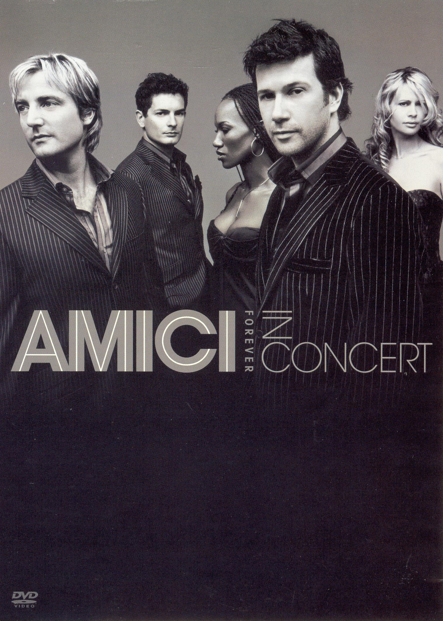 Amici Forever: In Concert