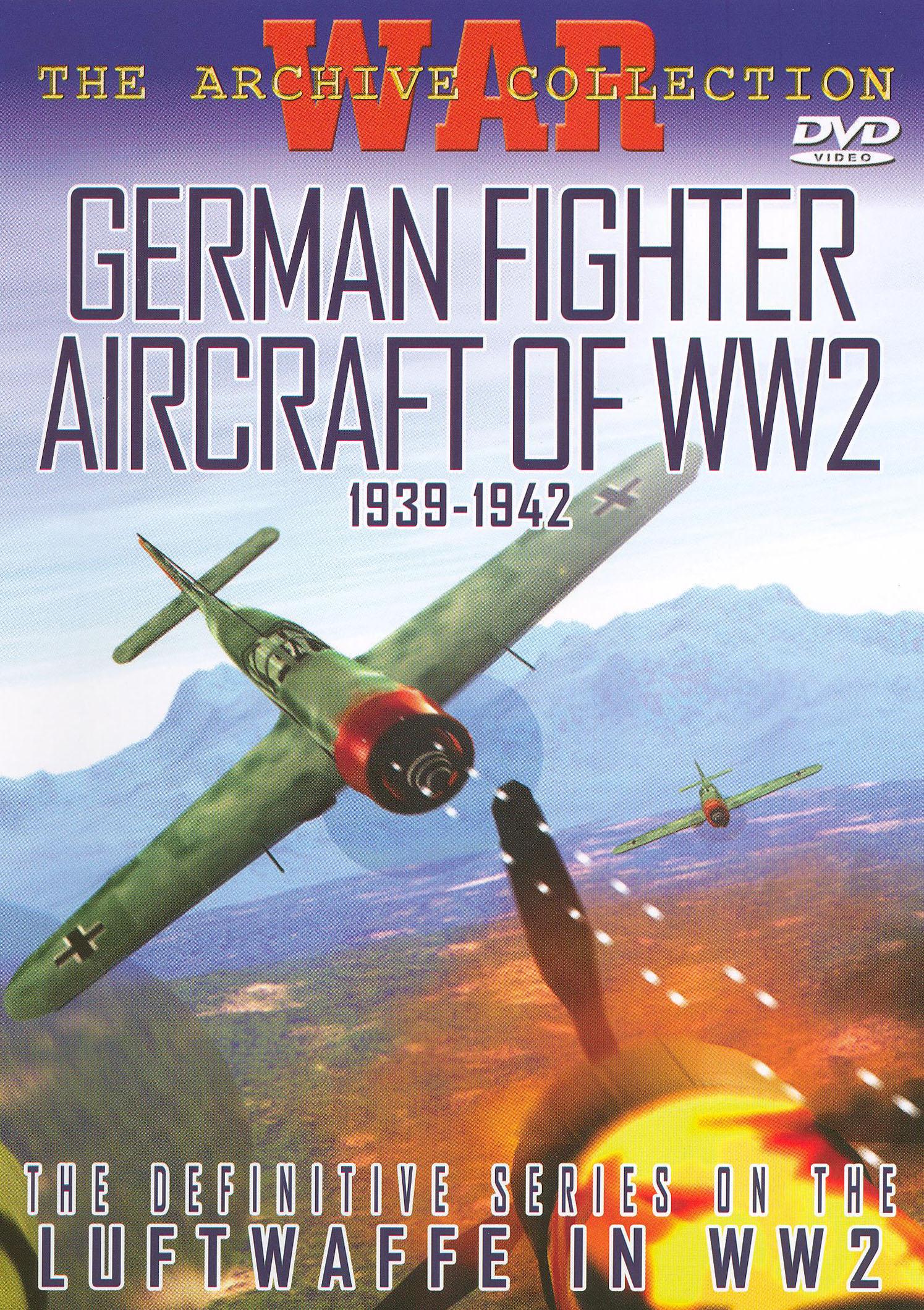 German Fighter Aircraft of World War 2: 1939-1942
