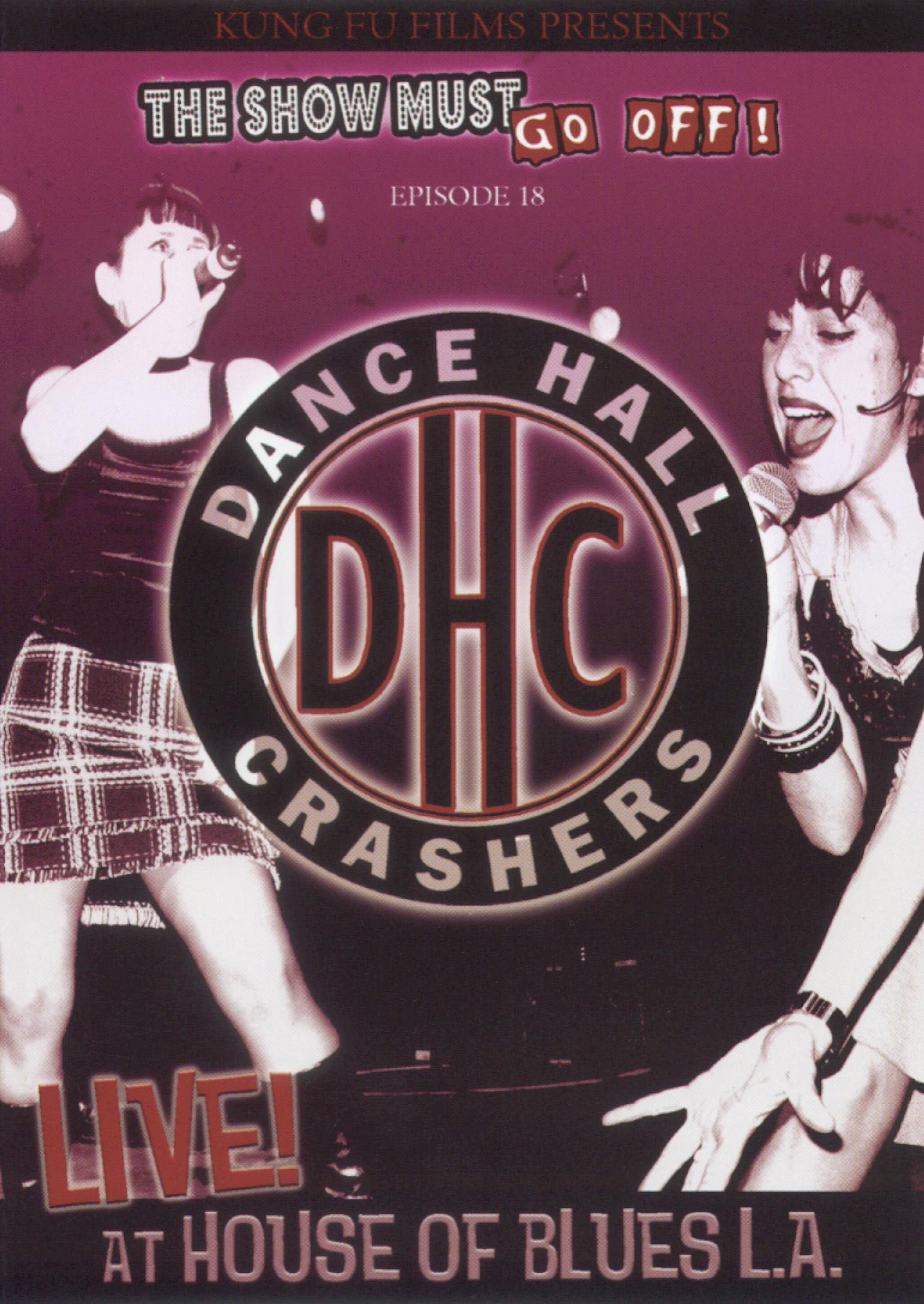 Dance Hall Crashers: Live at the House of Blues L.A.